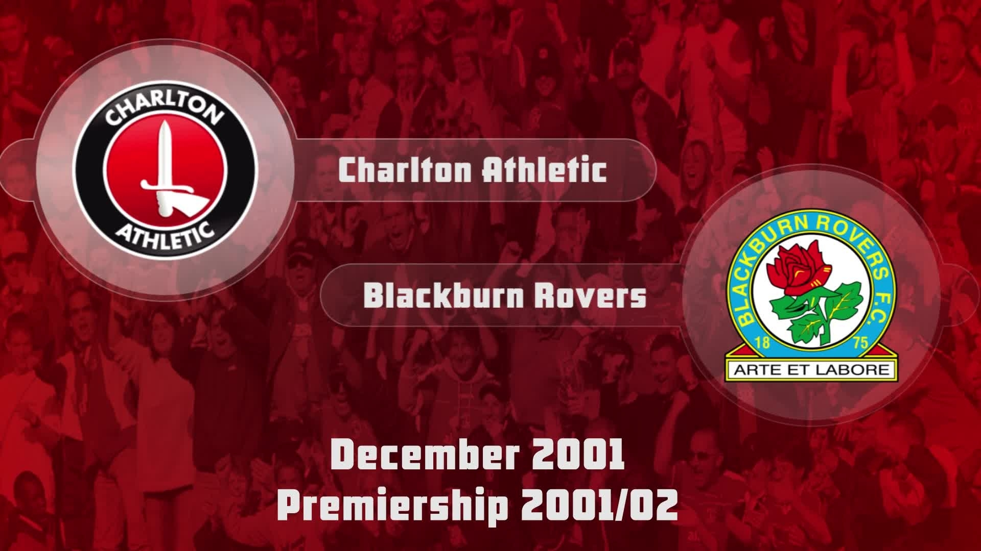 21 HIGHLIGHTS | Charlton 0 Blackburn 2 (Dec 2001)