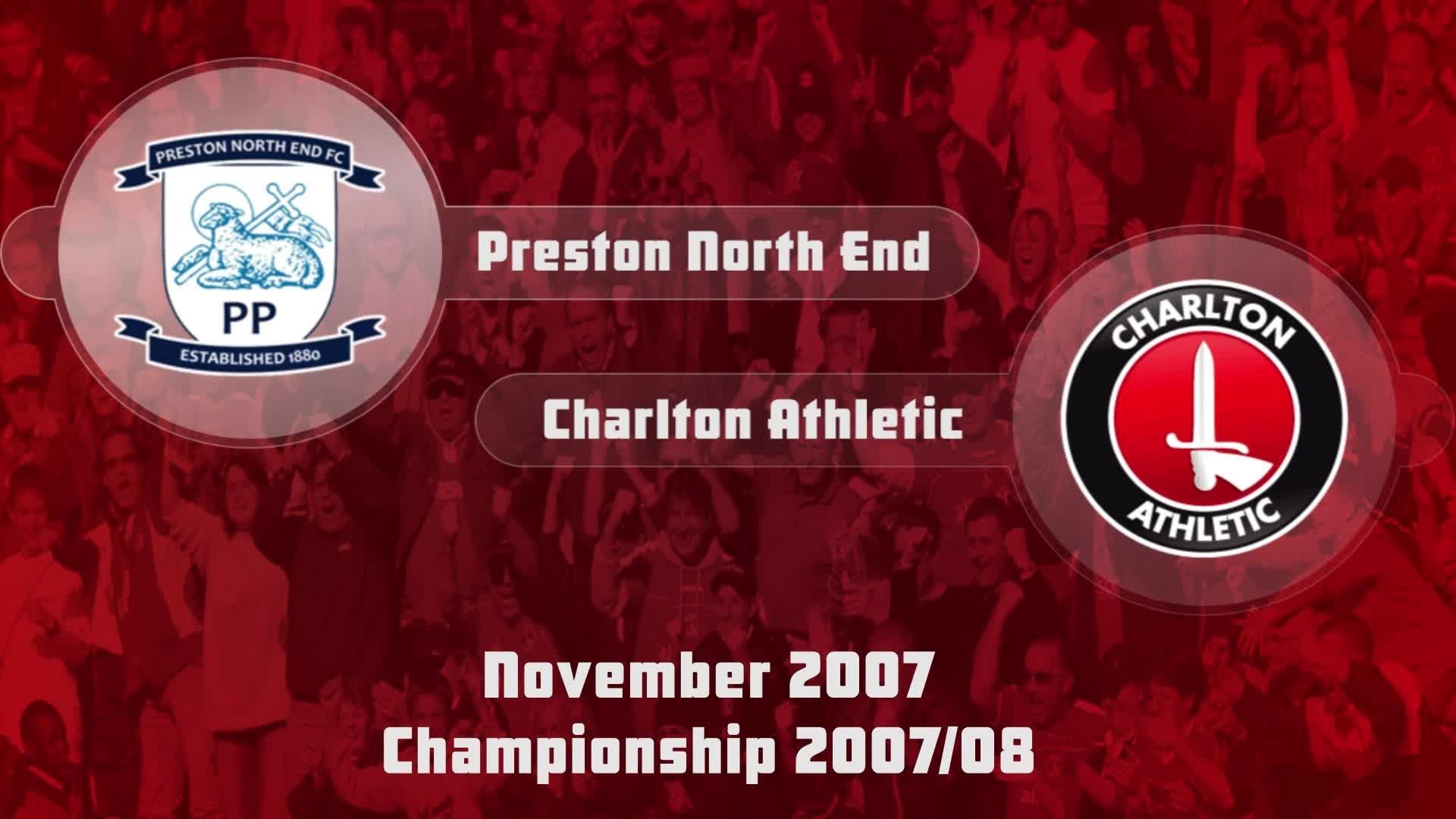 20 HIGHLIGHTS | Preston North End 0 Charlton 2 (Nov 2007)