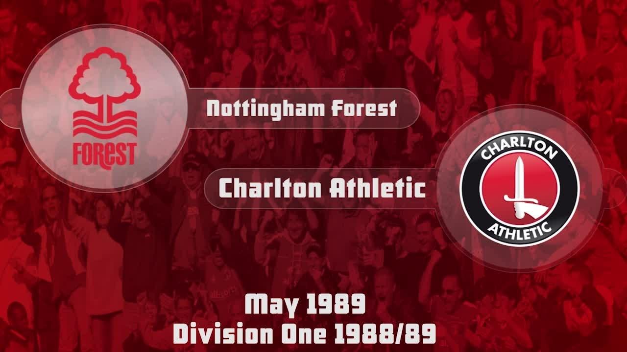 45 HIGHLIGHTS | Nottingham Forest 4 Charlton 0 (May 1989)