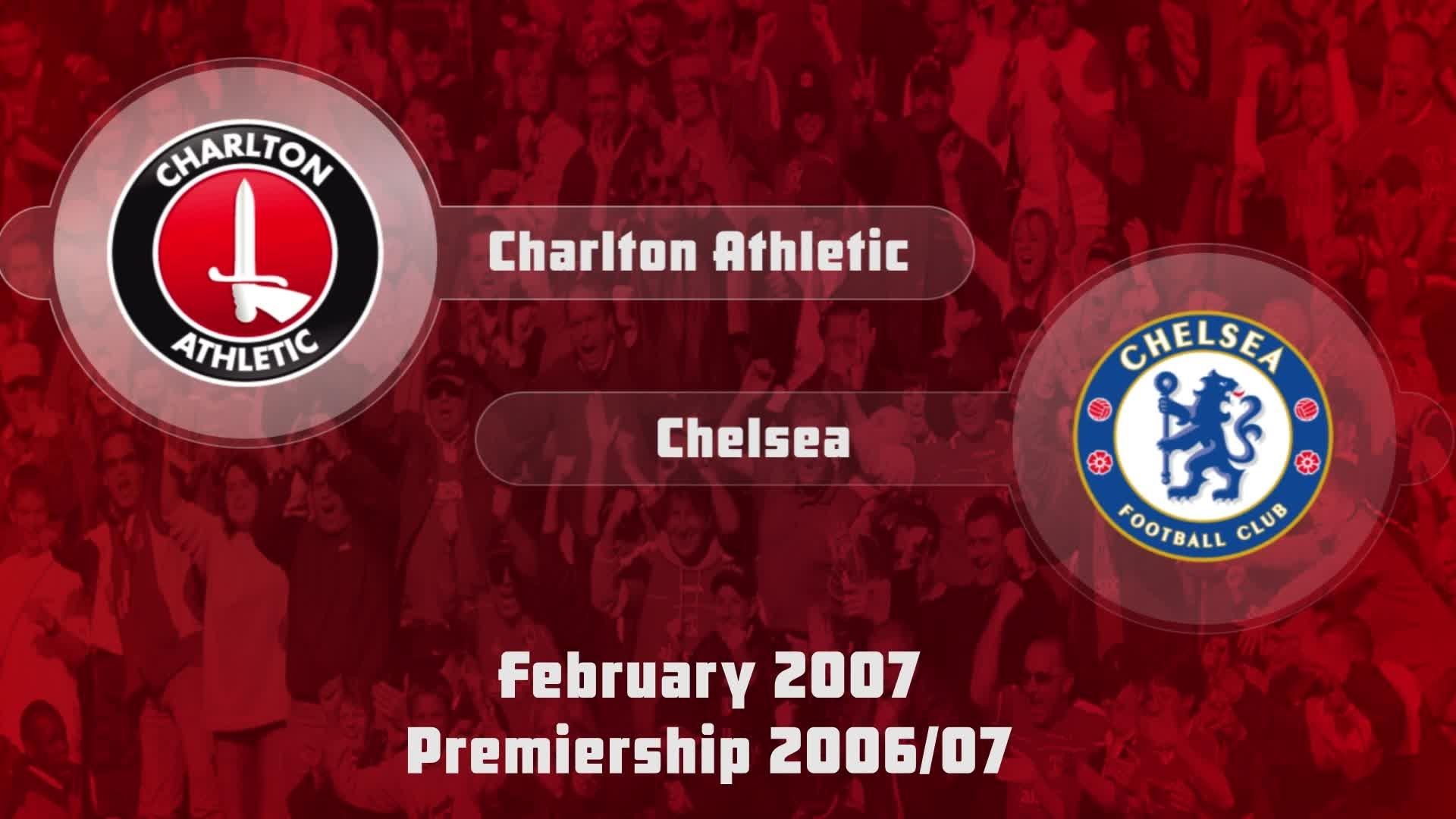 31  HIGHLIGHTS | Charlton 0 Chelsea 1 (Feb 2007)