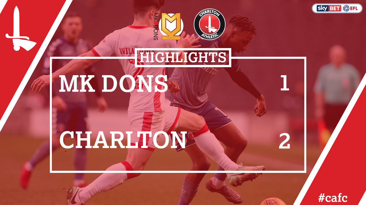 41 HIGHLIGHTS | MK Dons 1 Charlton 2 (Feb 2018)