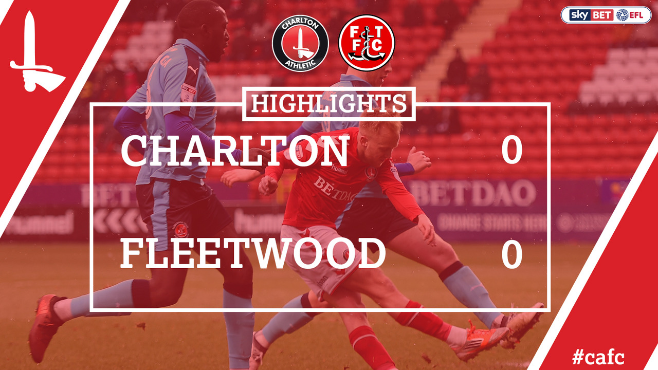 45 HIGHLIGHTS | Charlton 0 Fleetwood Town 0 (Mar 2018)