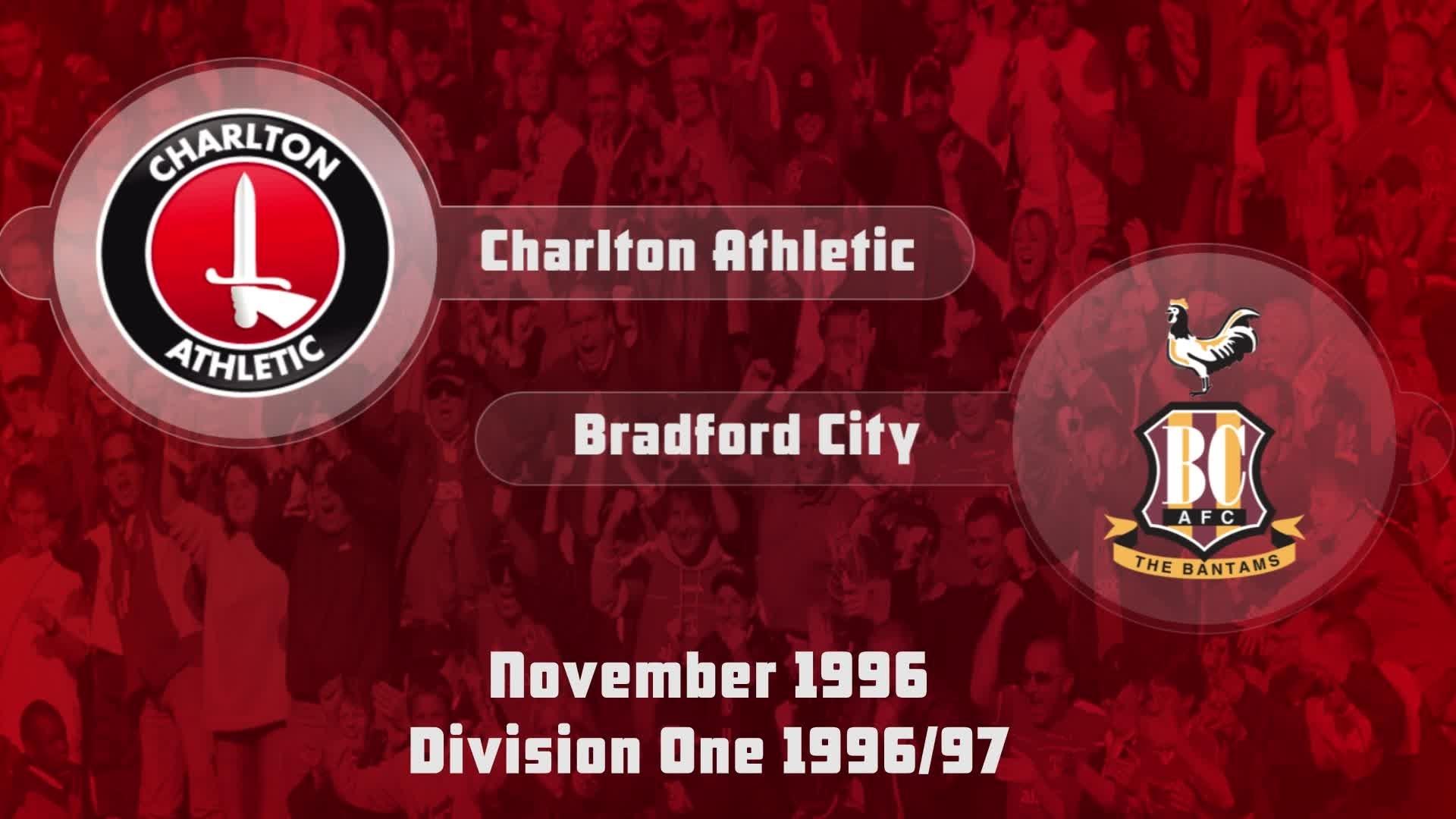 21 HIGHLIGHTS | Charlton 0 Bradford 2 (Nov 1996)