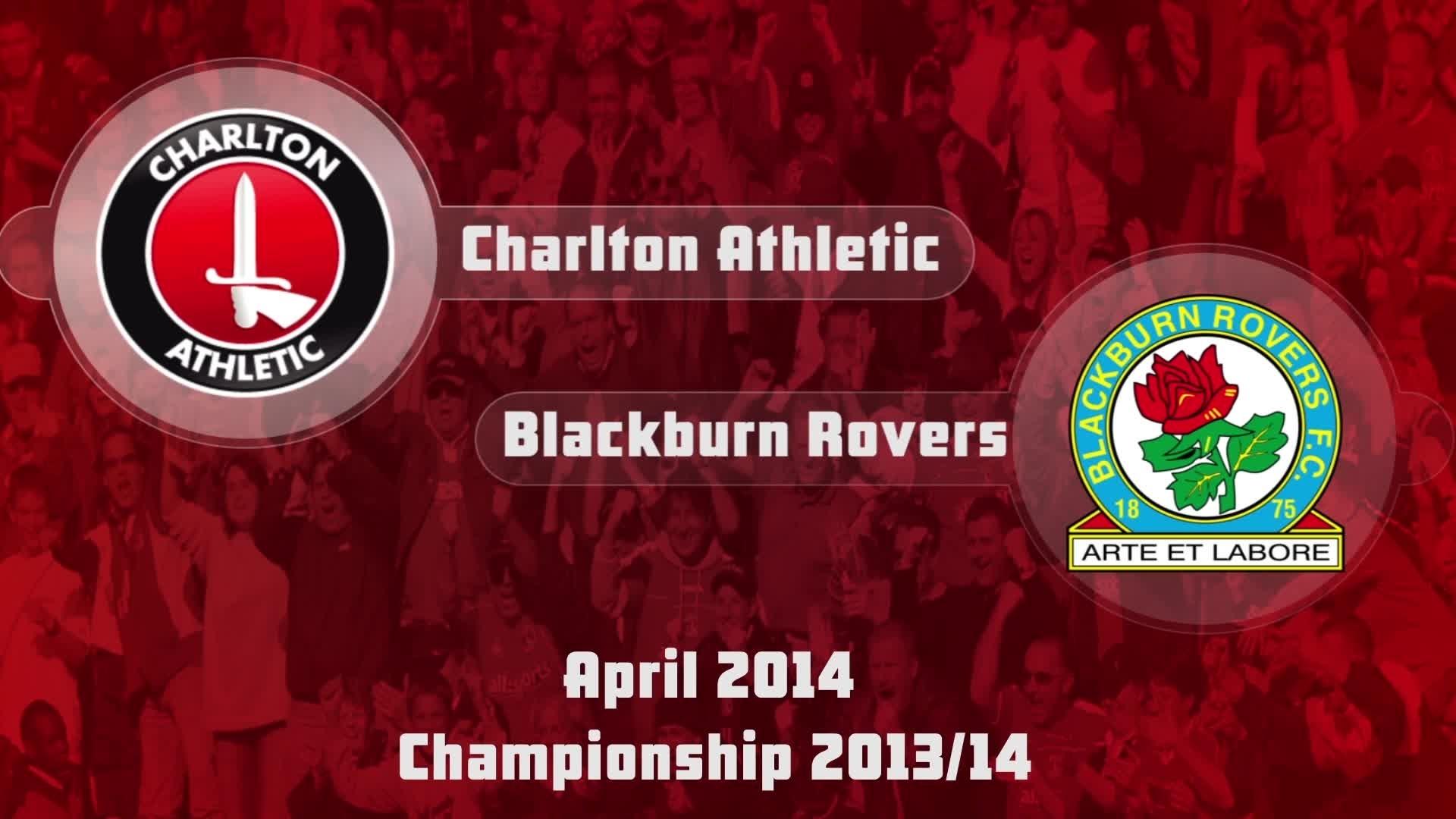 51 HIGHLIGHTS | Charlton 1 Blackburn 3 ( April 2014)