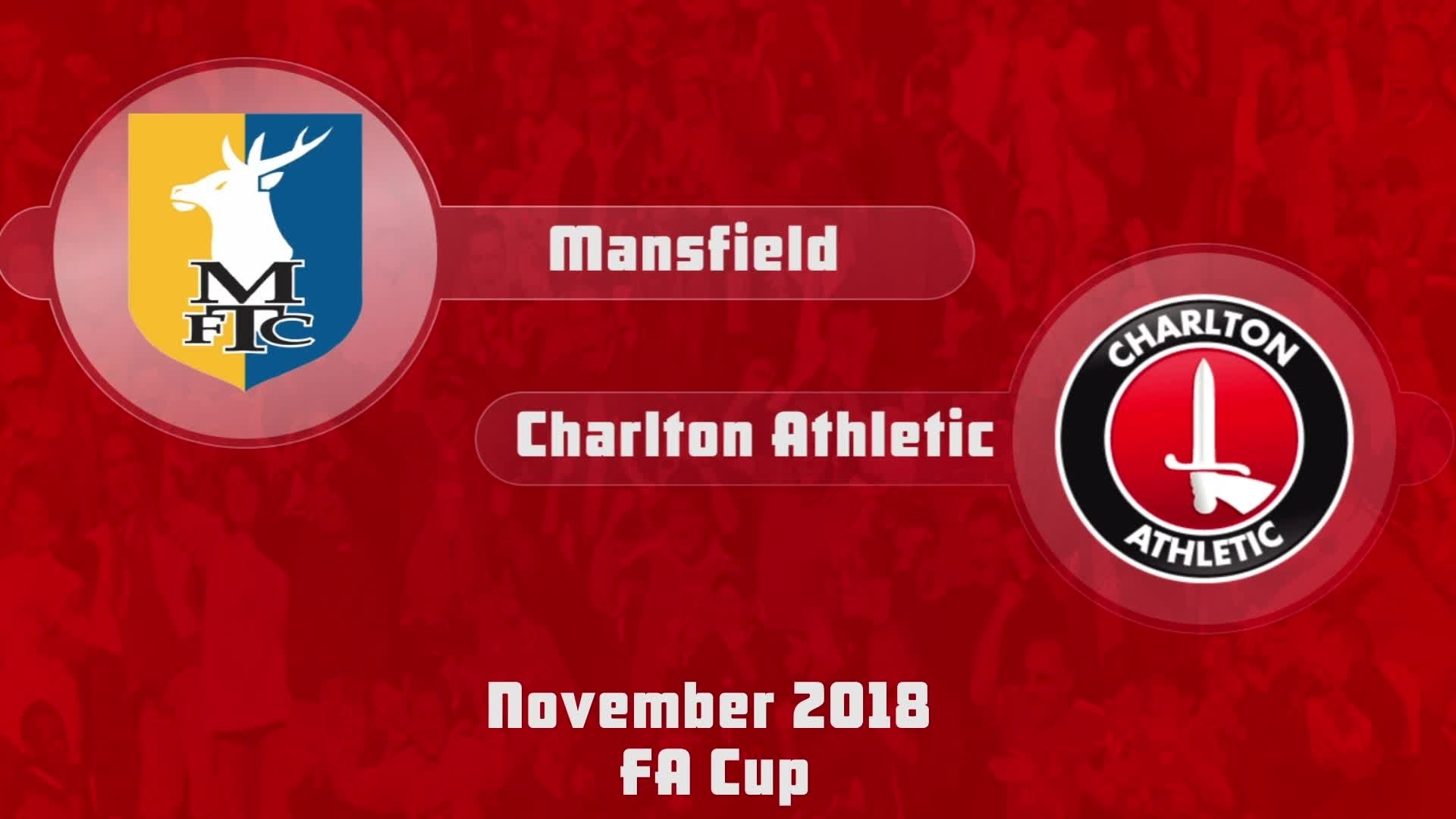 21 HIGHLIGHTS | Mansfield Town 1 Charlton 1 (FA Cup November 2018)