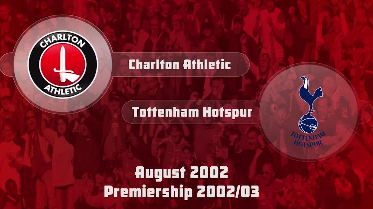03 HIGHLIGHTS | Charlton 0 Tottenham Hotspur 1 (Aug 2002)