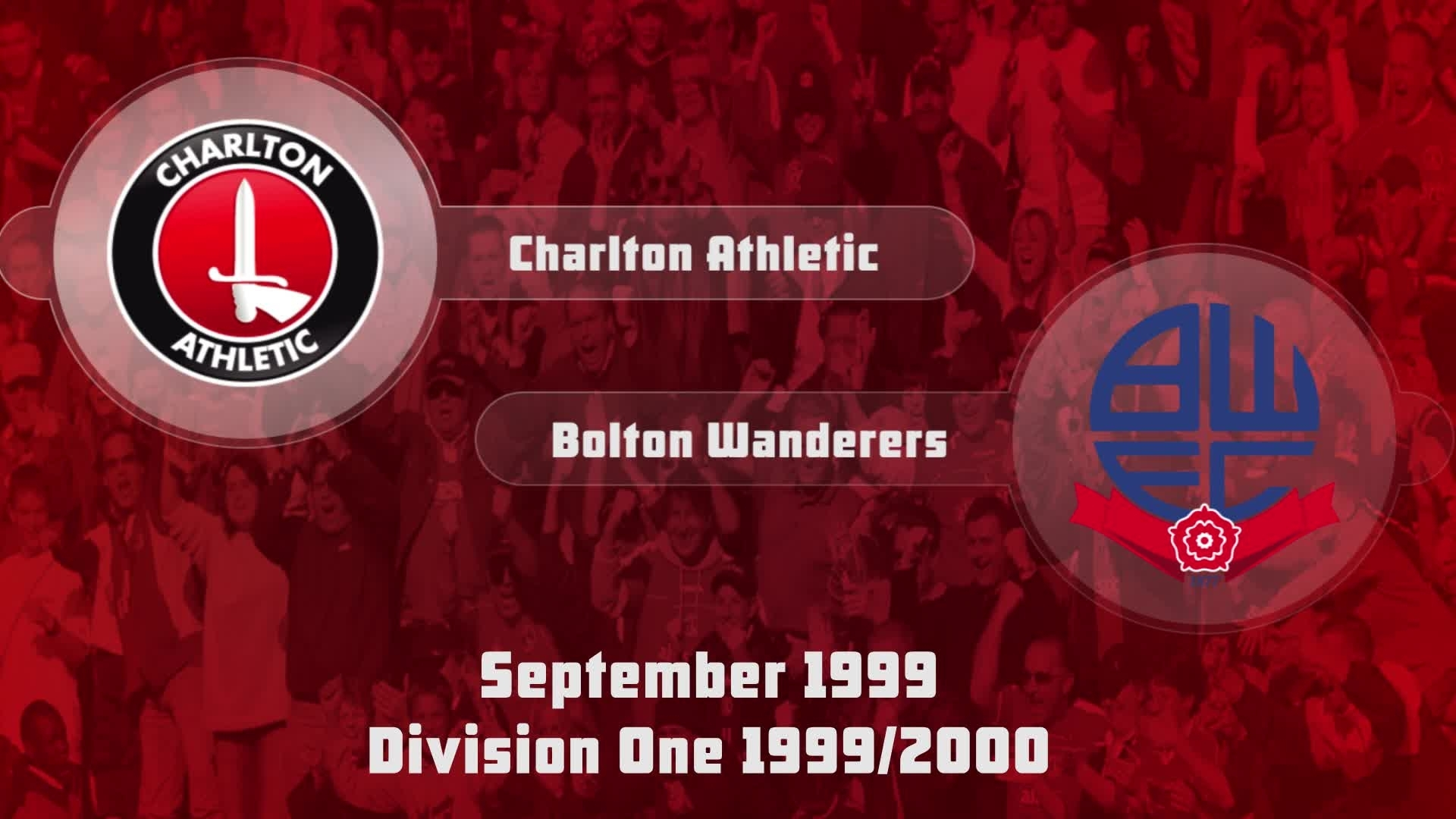 04 HIGHLIGHTS | Charlton 2 Bolton 1 (Sept 1999)