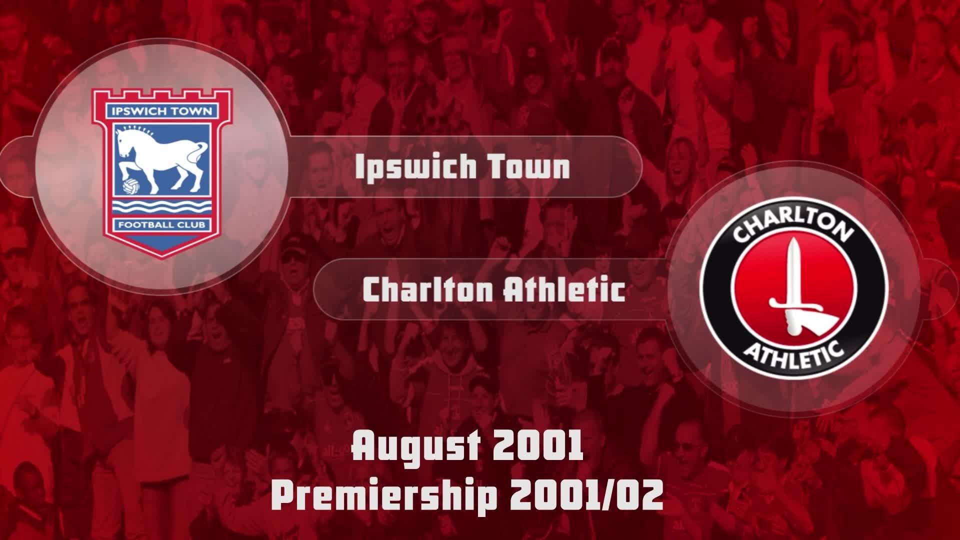 02 HIGHLIGHTS | Ipswich Town 0 Charlton 1 (Aug 2001)
