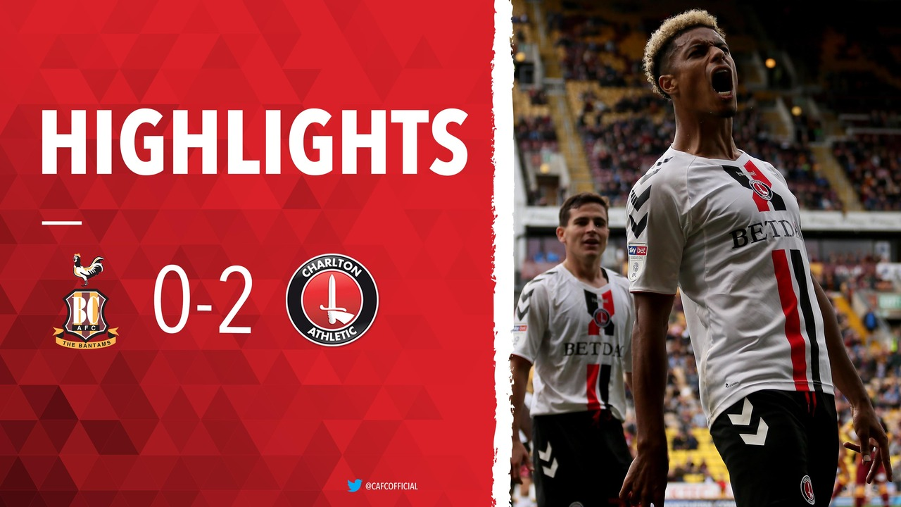 10 HIGHLIGHTS | Bradford City 0 Charlton 2 (September 2018)