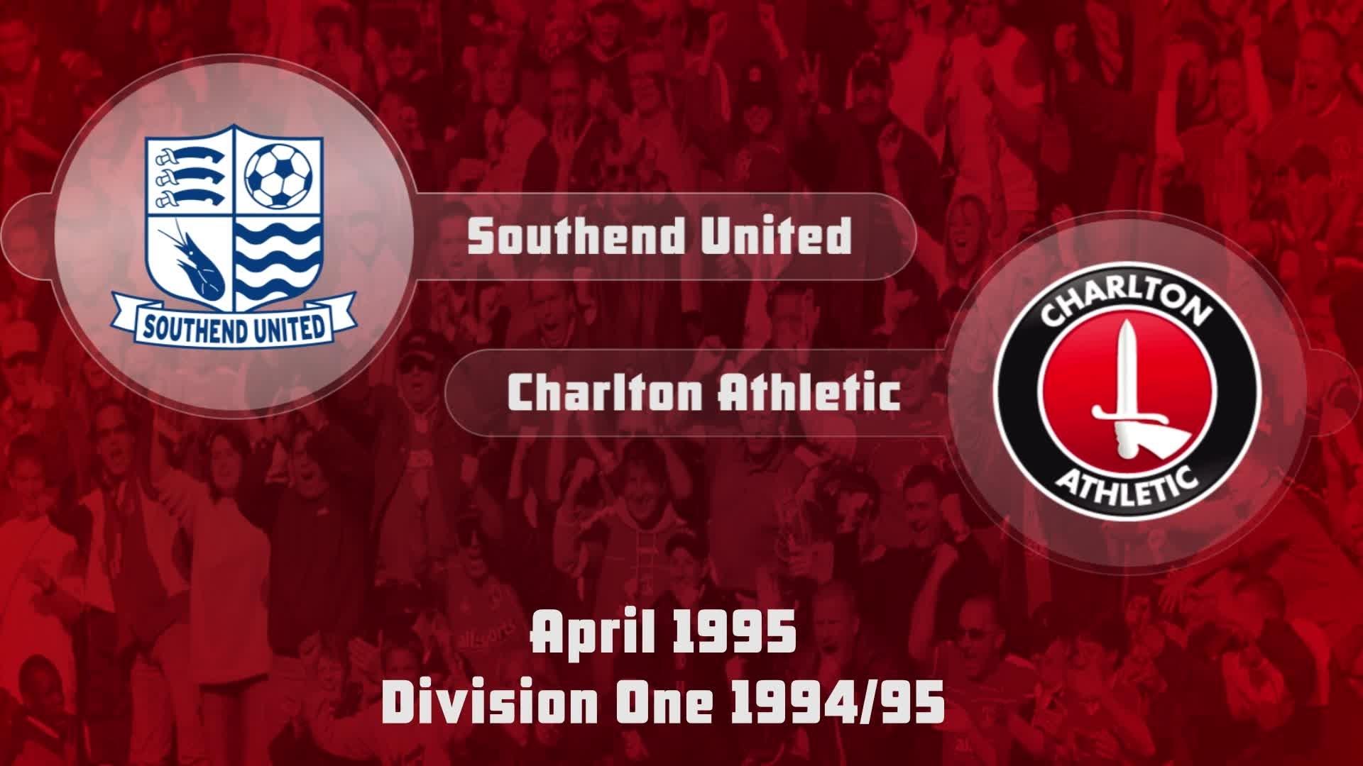 45 HIGHLIGHTS | Southend 2 Charlton 1 (April 1995)