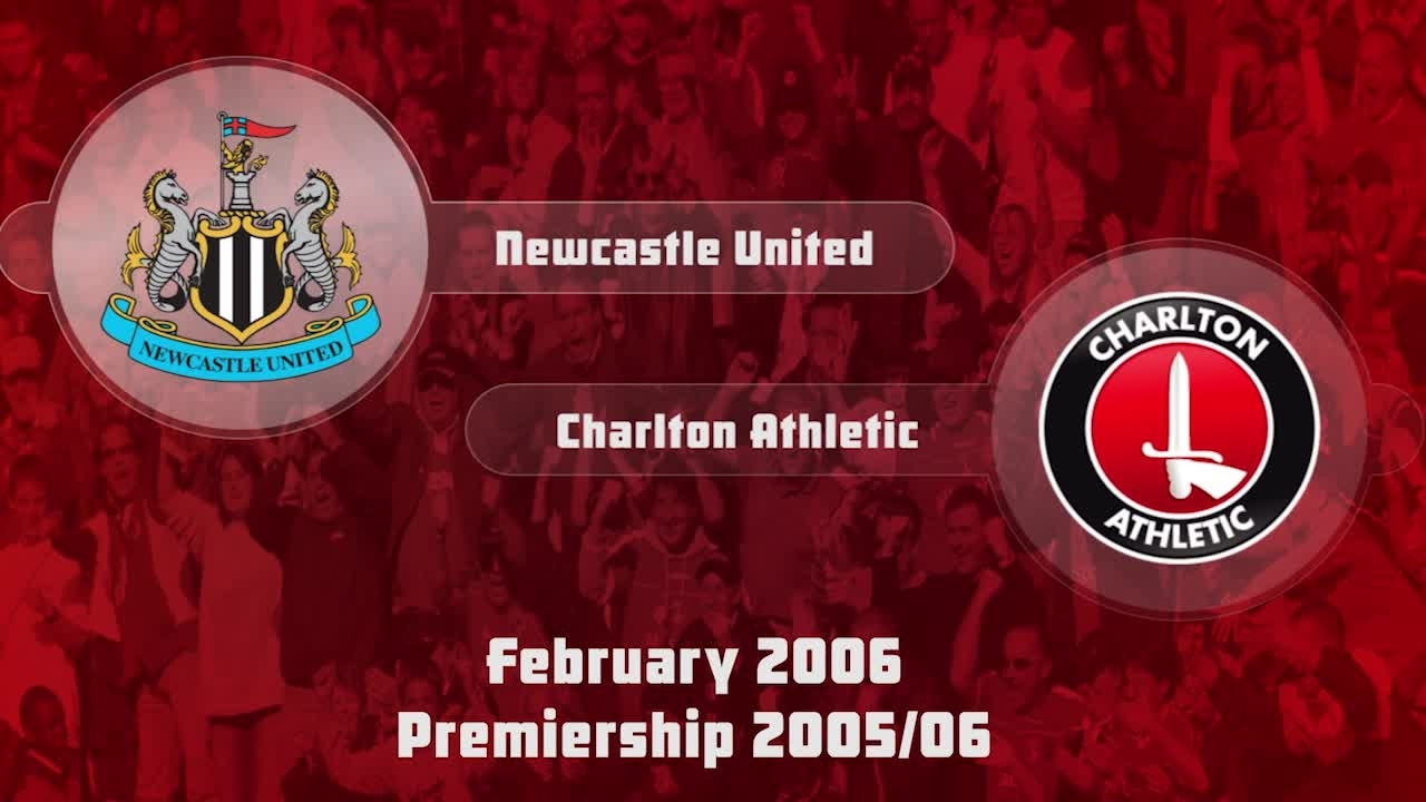 32 HIGHLIGHTS | Newcastle 0 Charlton 0 (Feb 2006)