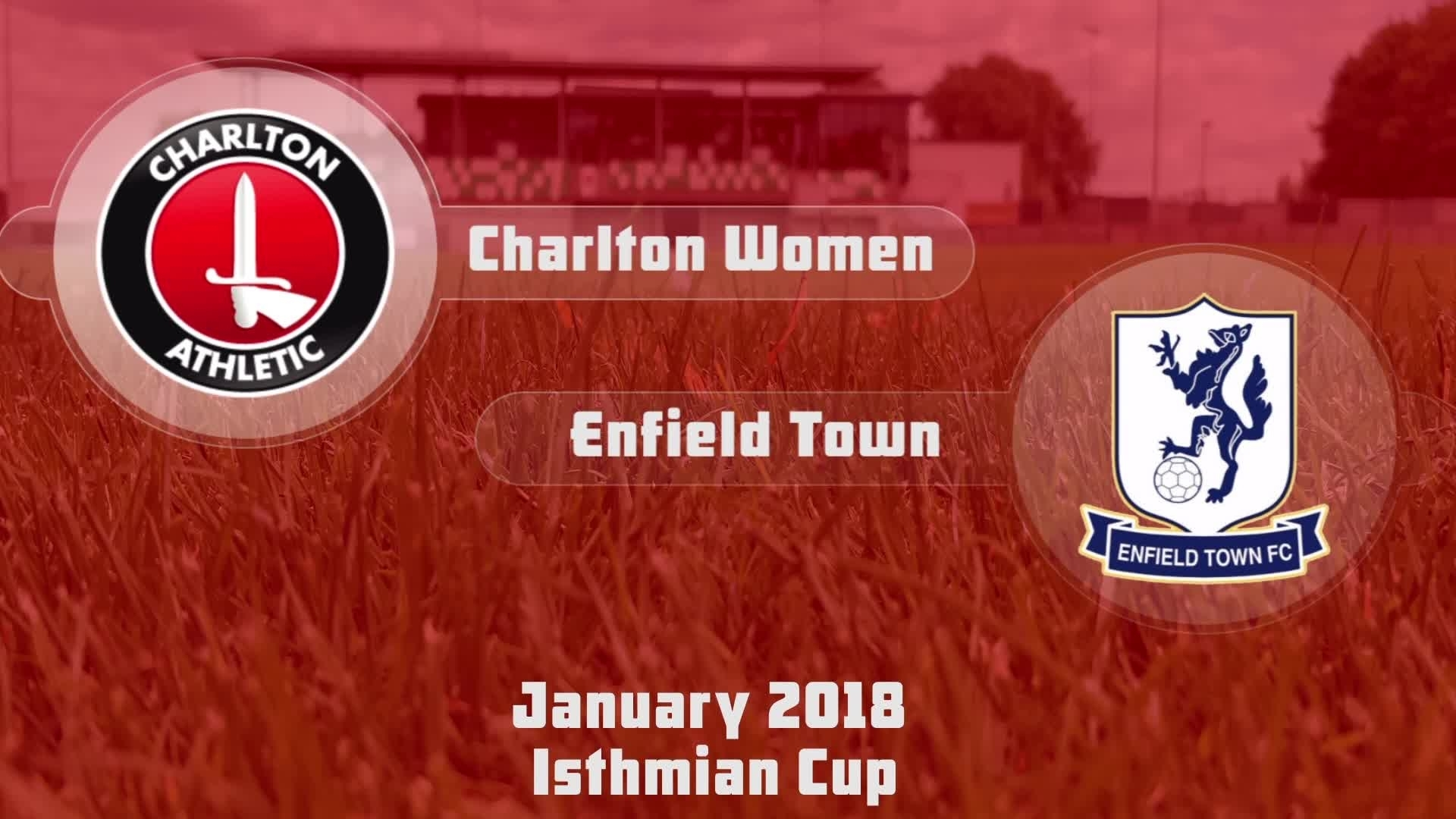 WOMEN'S HIGHLIGHTS | Charlton 5 Enfield Town 0 (Isthmian Cup Jan 2018)