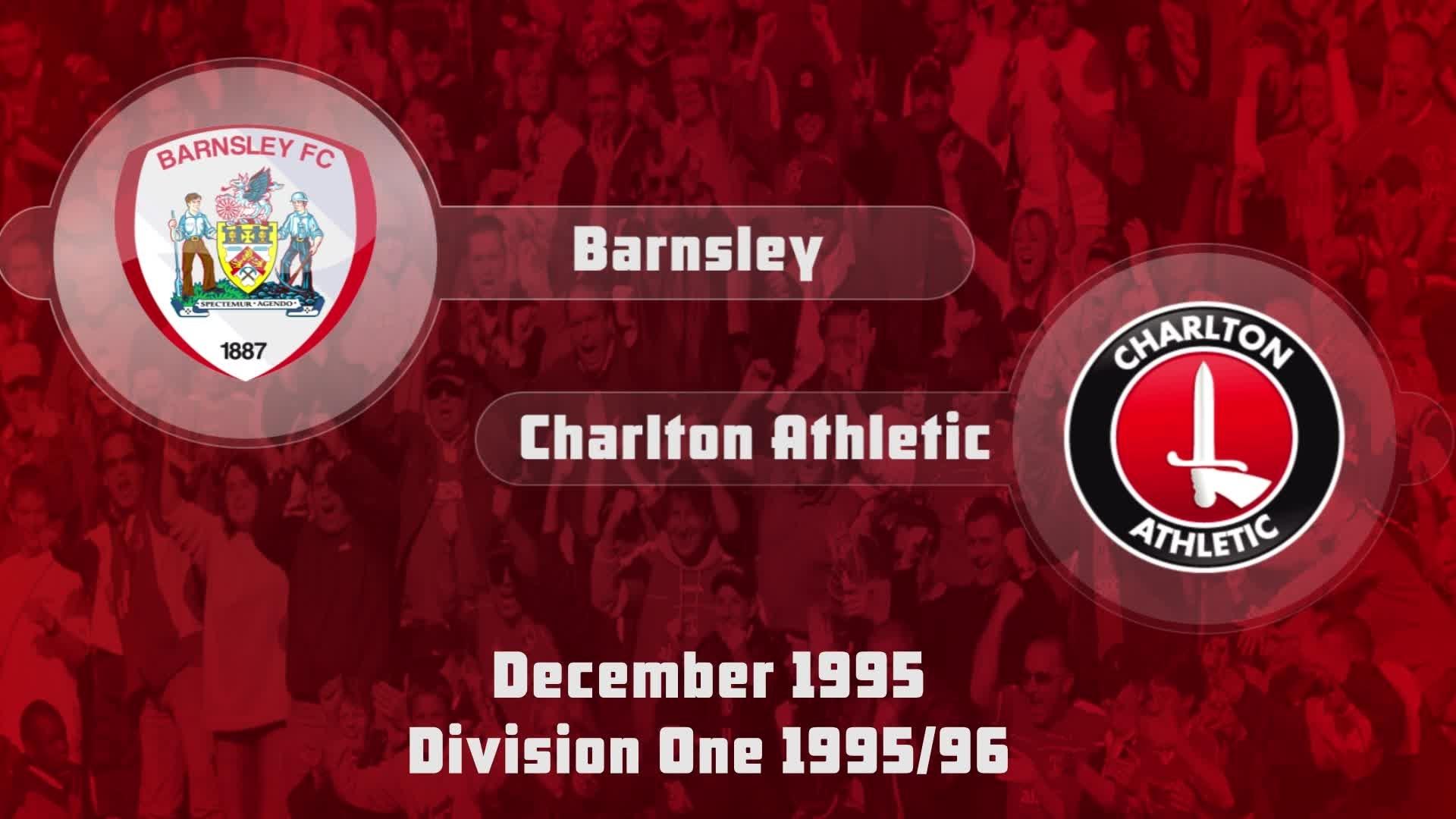 29 HIGHLIGHTS | Barnsley 1 Charlton 2 (Dec 1995)