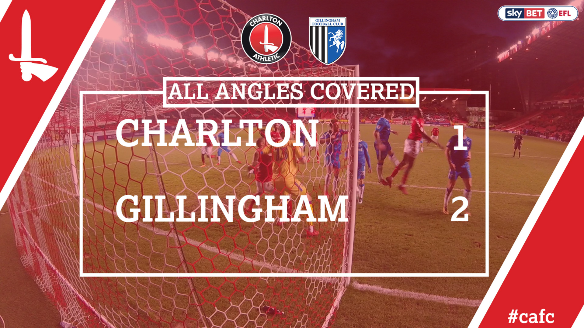 ALL ANGLES COVERED | Charlton 1 Gillingham 2