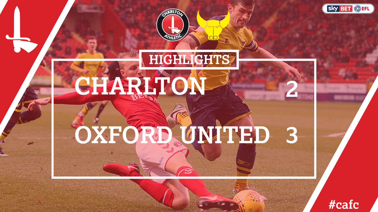 38 HIGHLIGHTS | Charlton 2 Oxford 3 (Feb 2018)