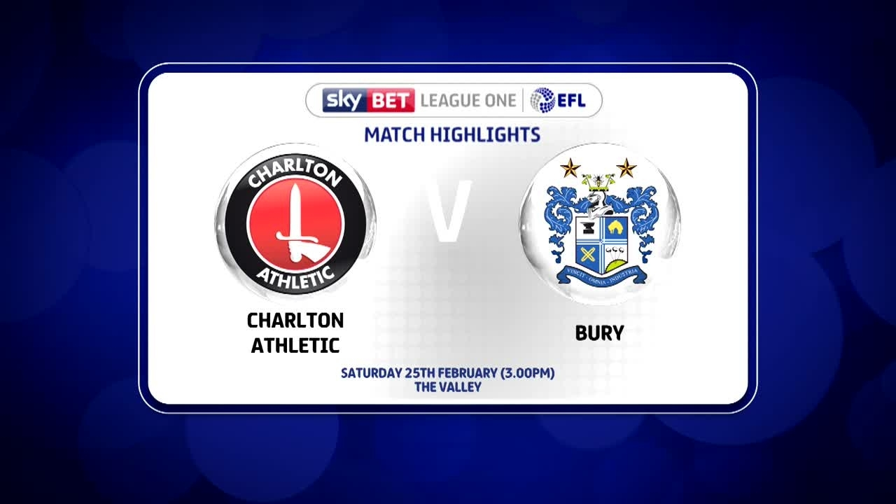 40 HIGHLIGHTS | Charlton 0 Bury 1 (Feb 2017)