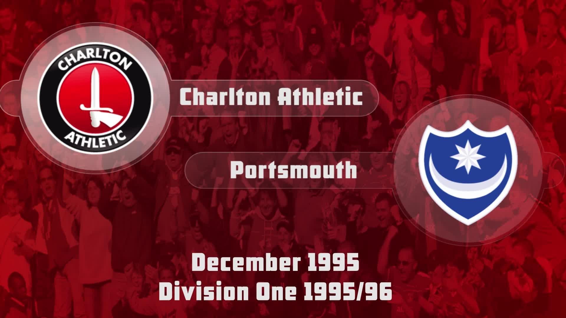 30 HIGHLIGHTS | Charlton 2 Portsmouth 1 (Dec 1995)
