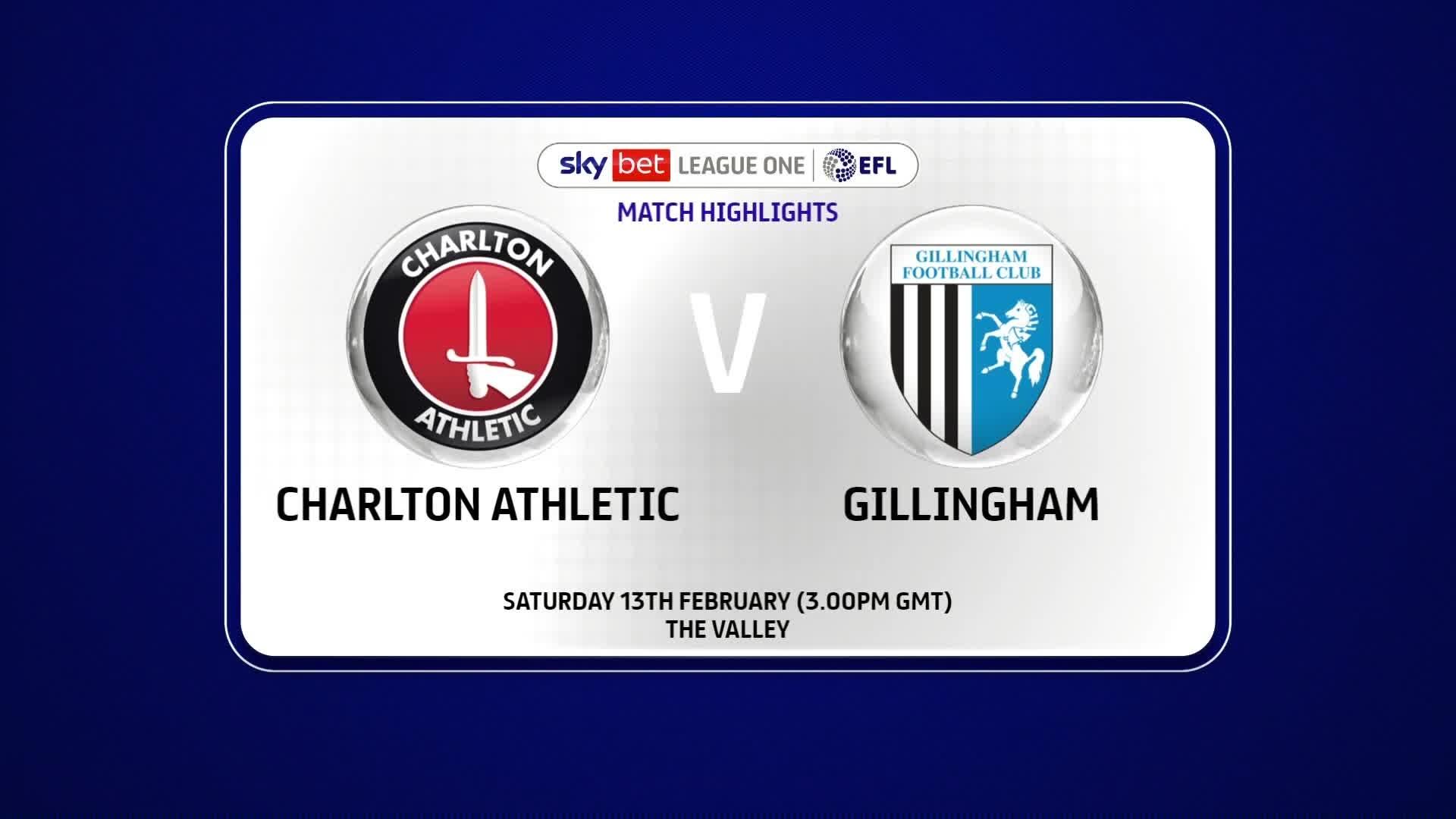HIGHLIGHTS   Charlton 2 Gillingham 3 (Feb 2021)