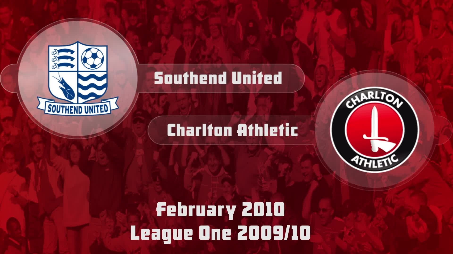 38 HIGHLIGHTS | Southend 1 Charlton 2 (Feb 2010)
