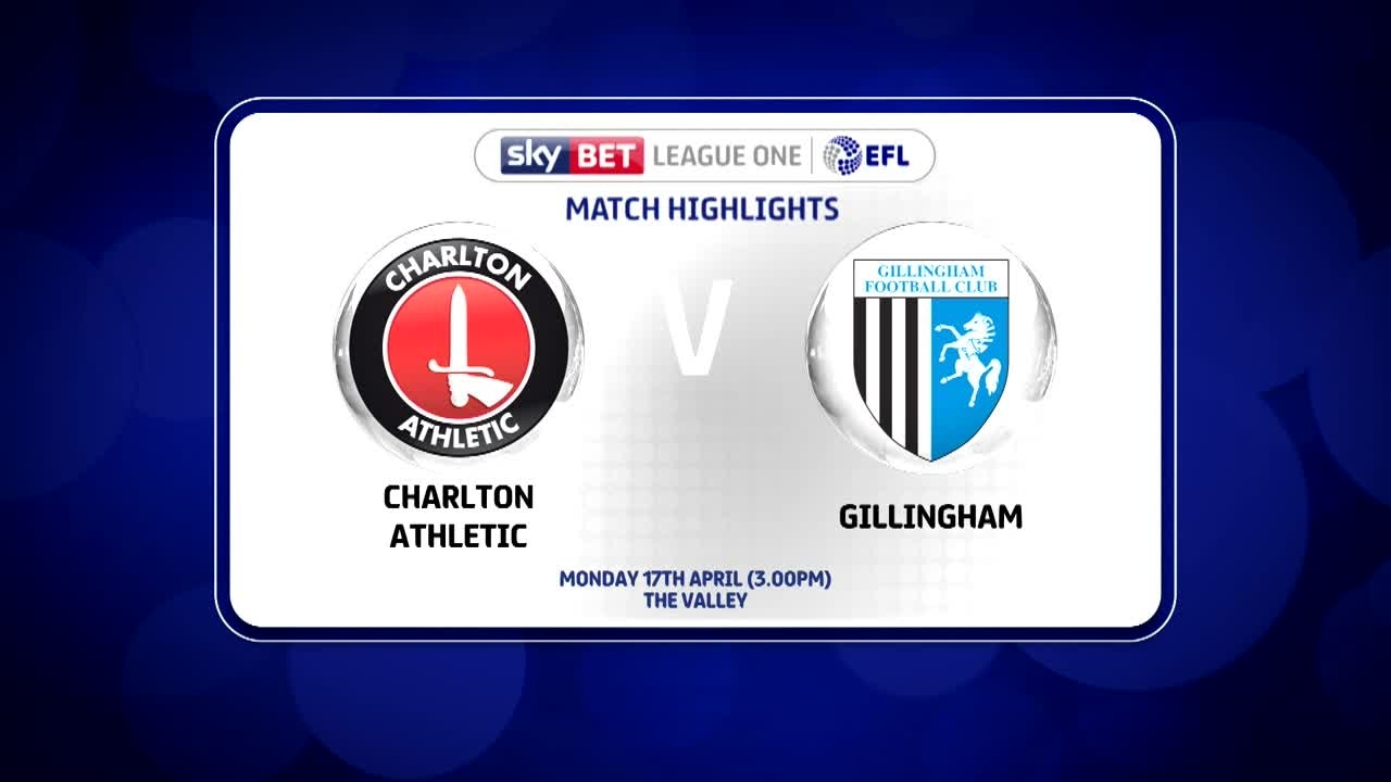 51 HIGHLIGHTS | Charlton 3 Gillingham 0 (April 2017)
