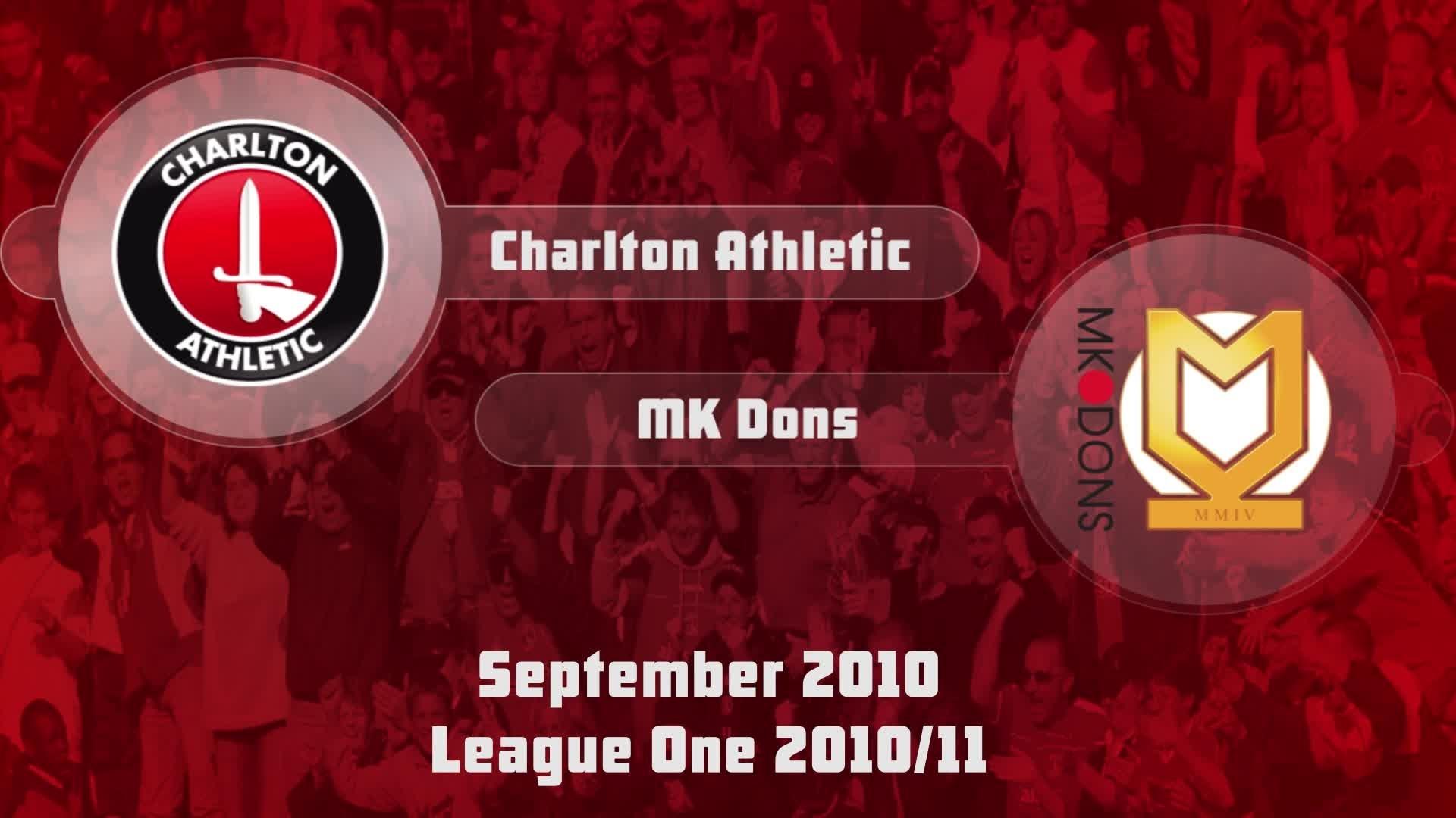 11 HIGHLIGHTS | Charlton 1 MK Dons 0 (Sept 2010)
