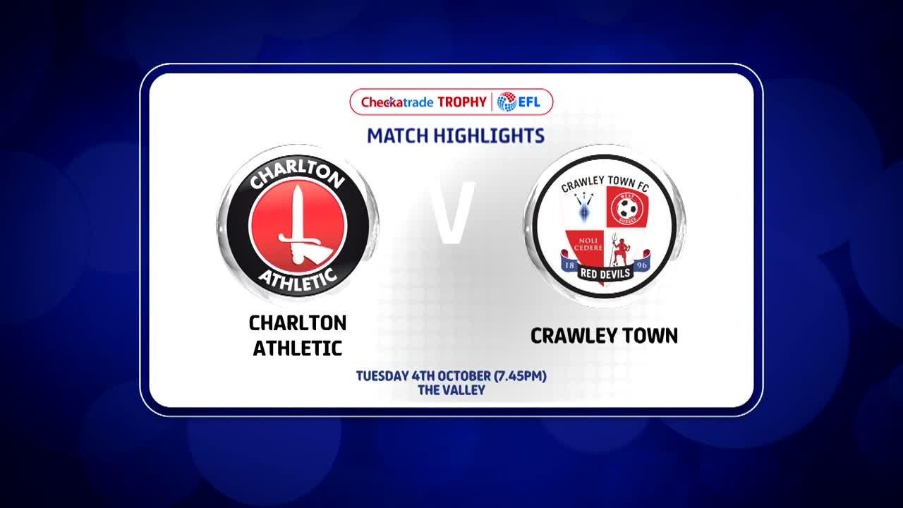 14 HIGHLIGHTS | Charlton 0 Crawley Town 2 (Checkatrade Trophy Oct 2016)