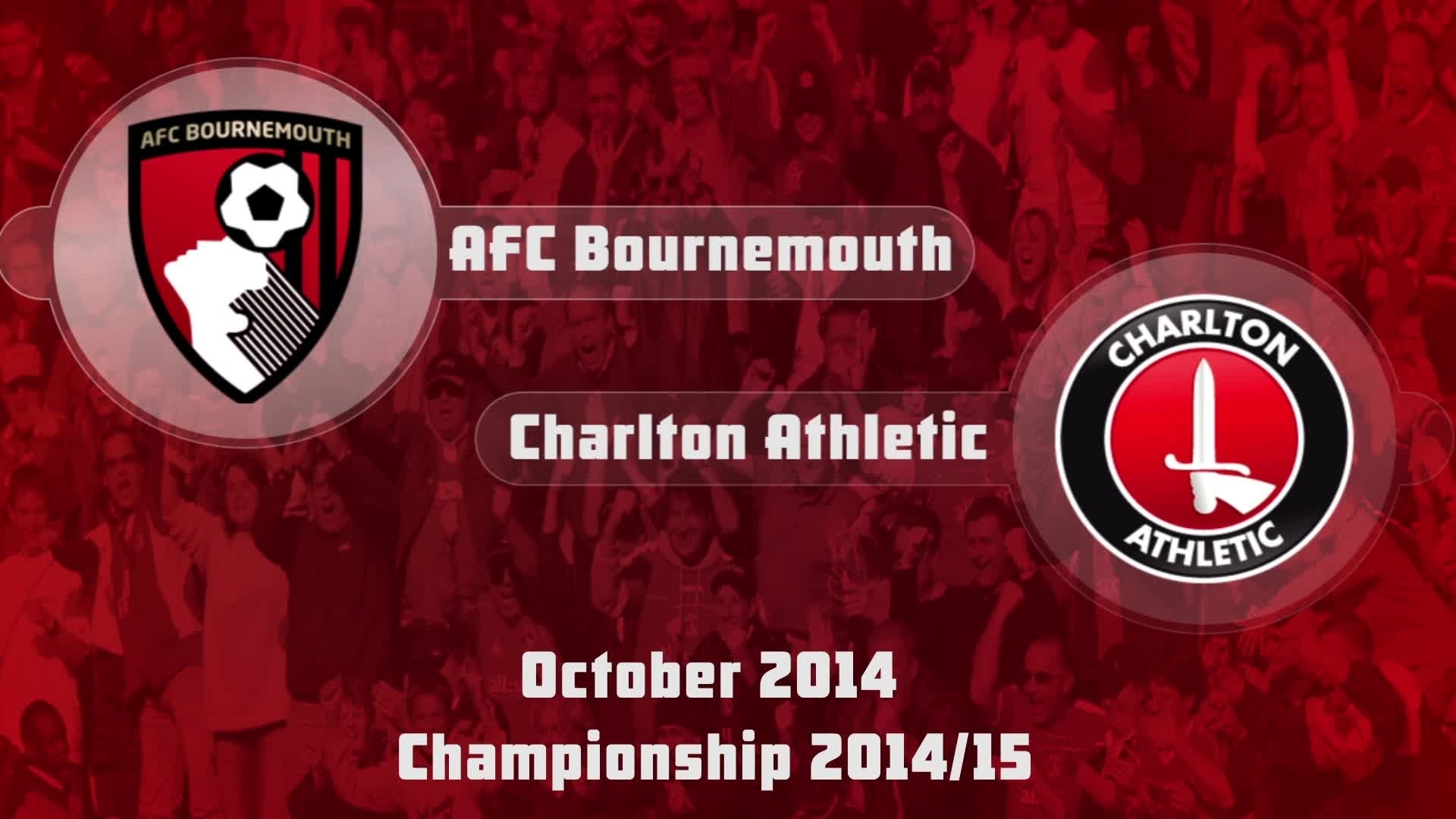 14 HIGHLIGHTS |  AFC Bournemouth 1 Charlton 0 (Oct 2014)
