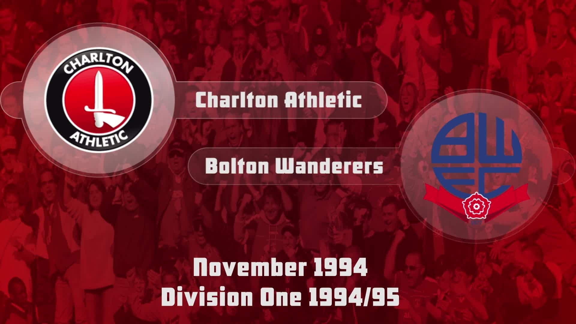 18 HIGHLIGHTS | Charlton 1 Bolton 2 (Nov 1994)
