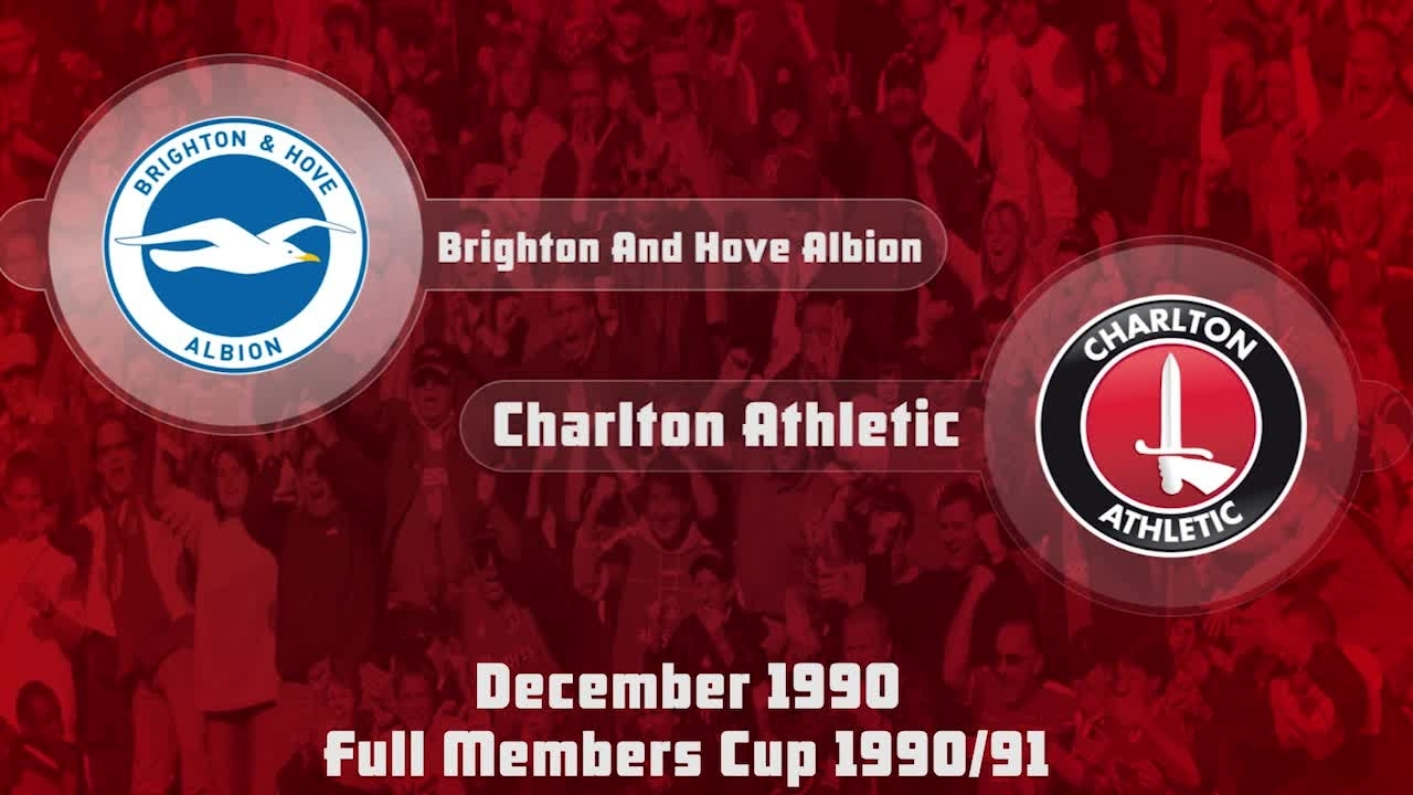 23 HIGHLIGHTS |  Brighton & Hove 3 Charlton 1 (Full Members Cup Dec 1990)