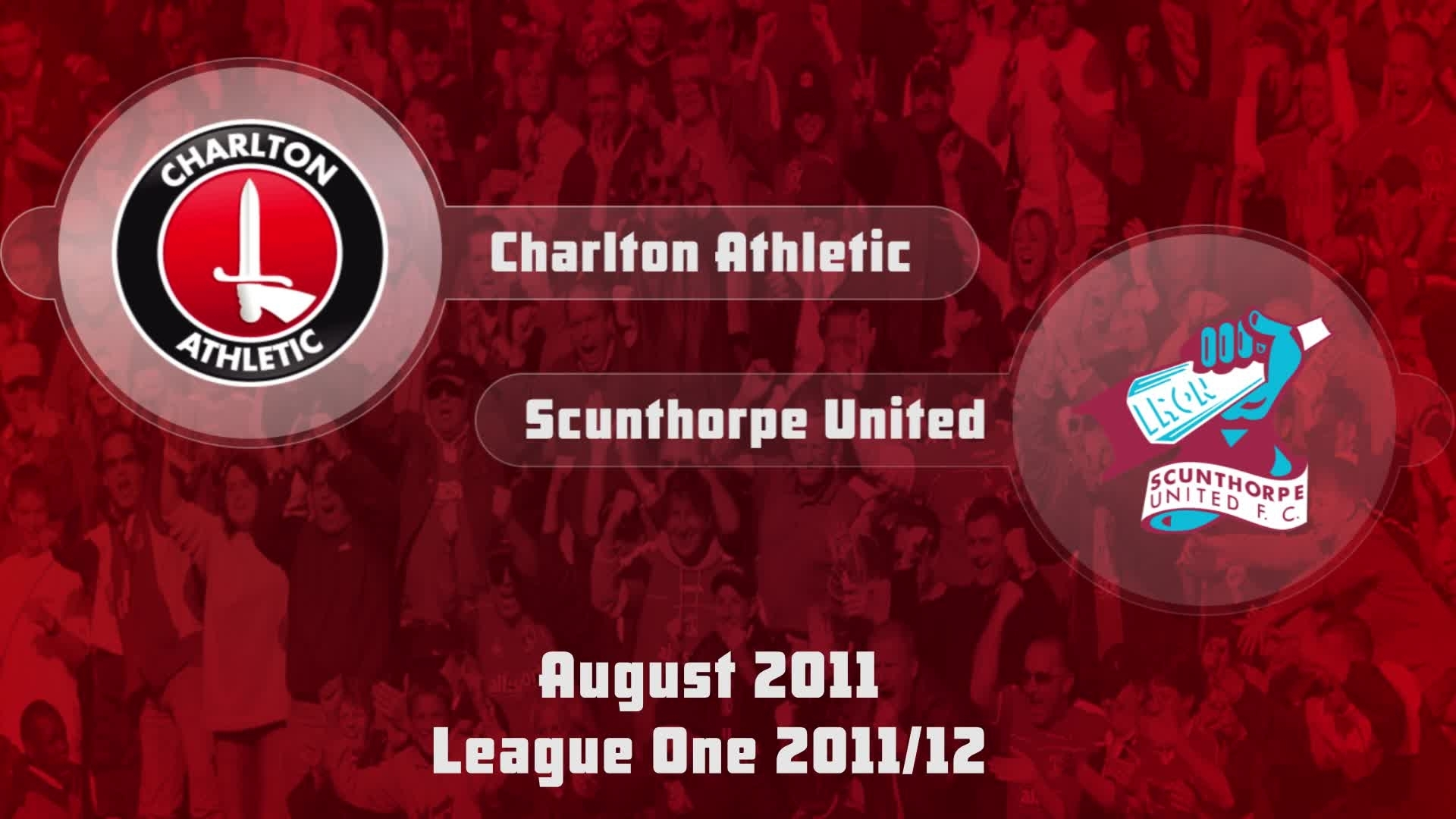04 HIGHLIGHTS | Charlton 2 Scunthorpe 2(Aug 2011)