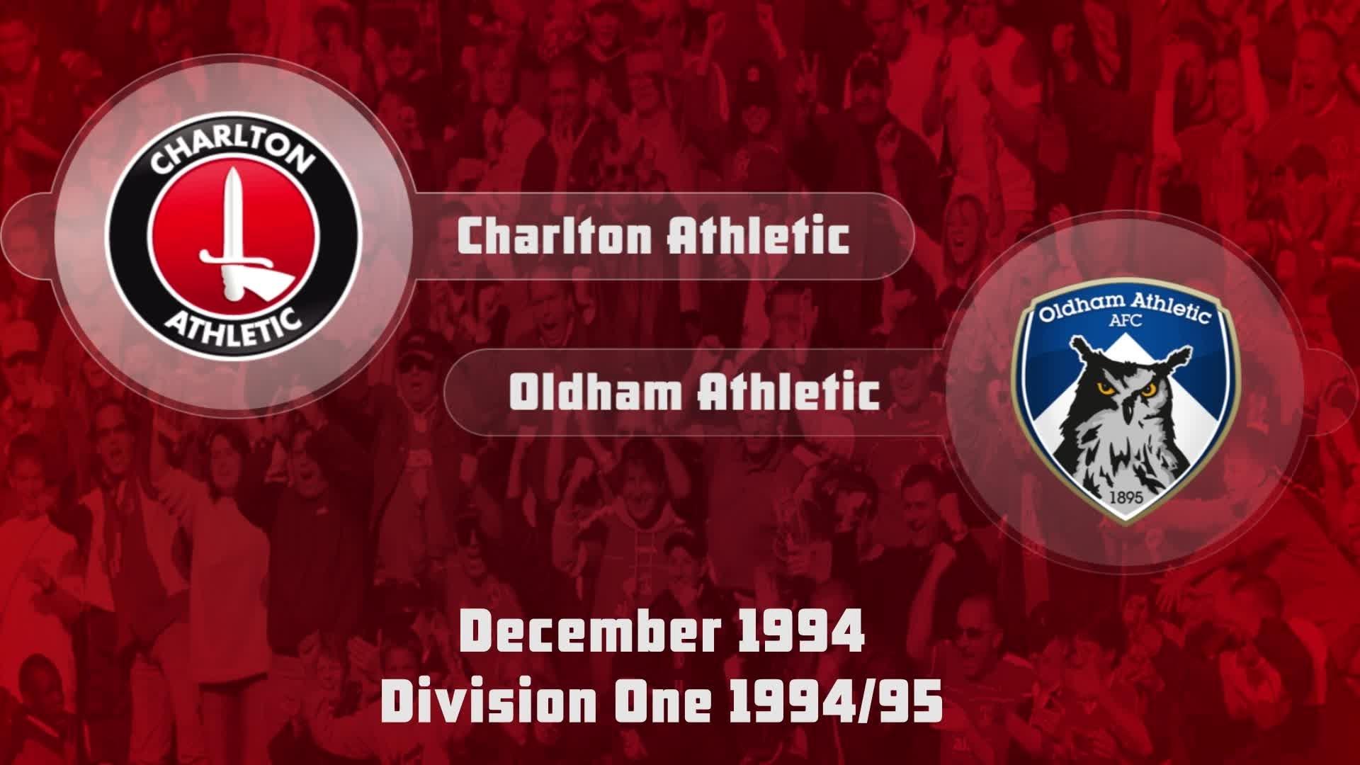 23 HIGHLIGHTS | Charlton 2 Oldham 0 (Dec 1994)