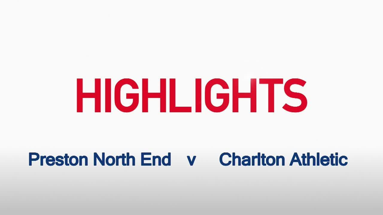 37 HIGHLIGHTS |  Preston North End 2 Charlton 1 (Feb 2016)