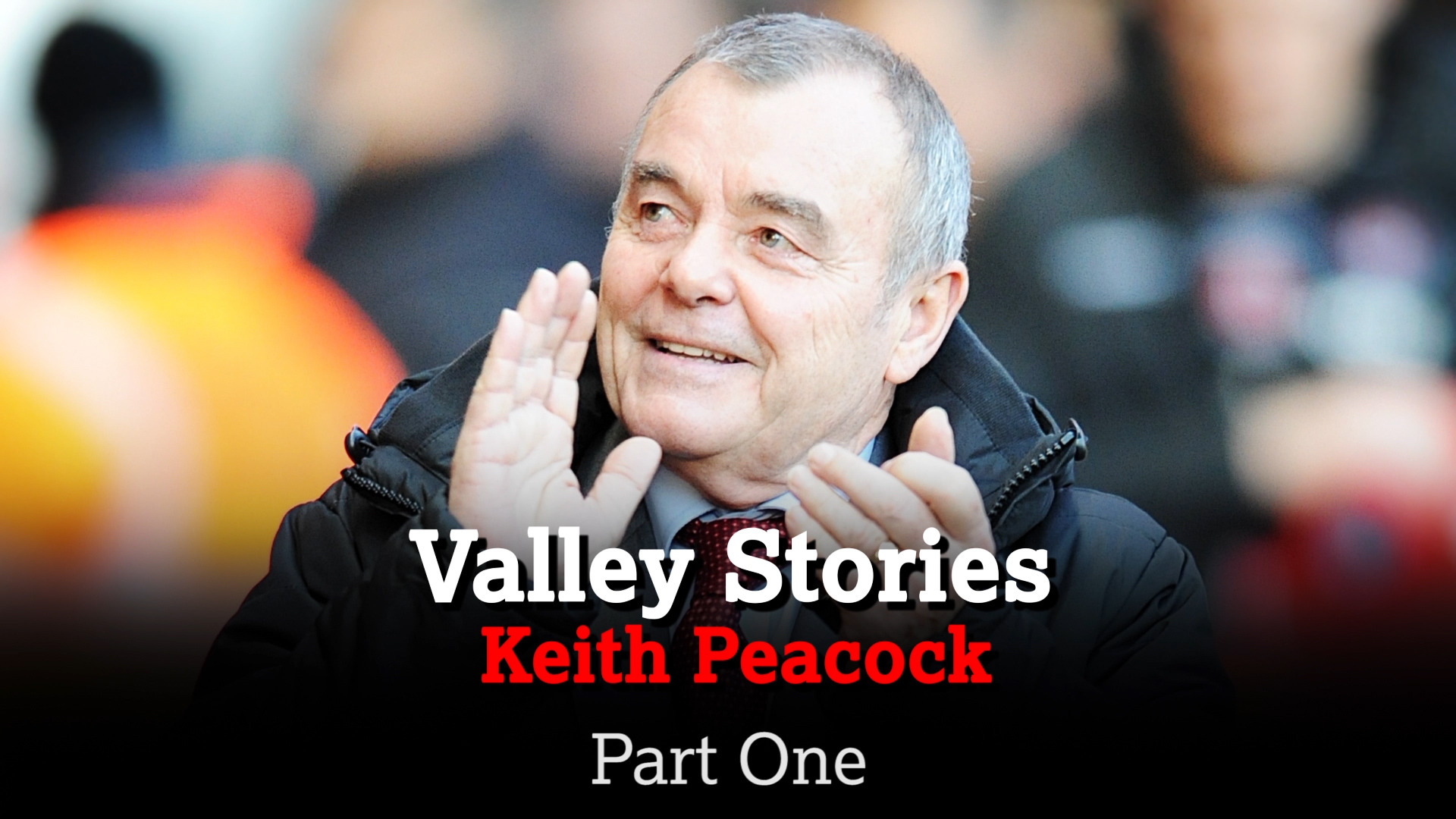 VALLEY STORIES | Keith Peacock Part One