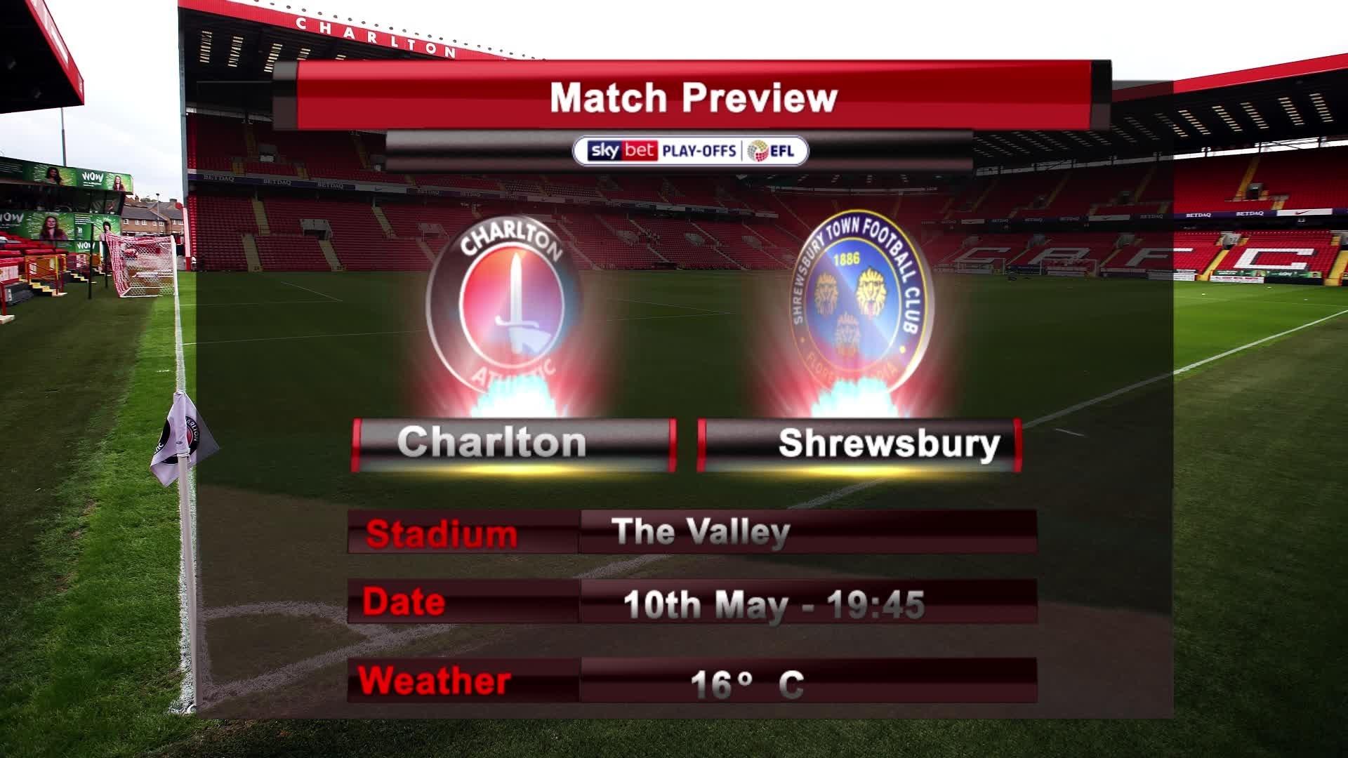 PLAY-OFF MATCH PREVIEW | Charlton vs Shrewsbury