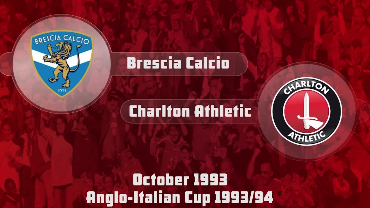 16 HIGHLIGHTS | Brescia 2 Charlton 0 (Anglo-Italian Cup Oct 1993)