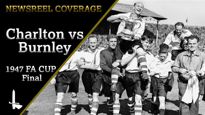 NEWSREEL | FA Cup Final 1947