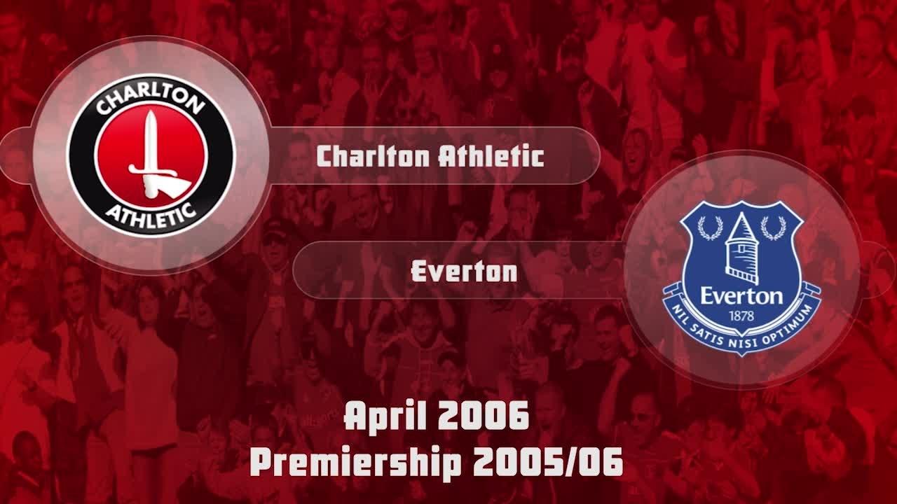 40 HIGHLIGHTS | Charlton 0 Everton 0 (April 2006)