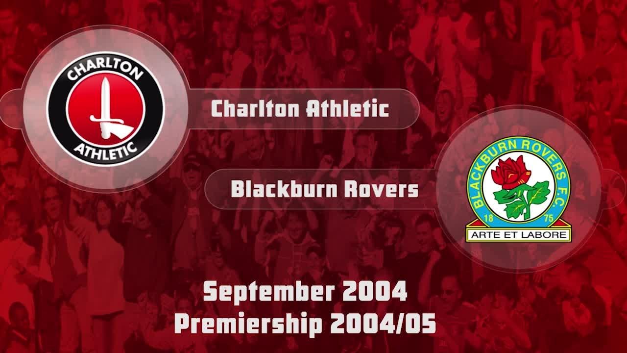 08 HIGHLIGHTS | Charlton 1 Blackburn Rovers 0 (Sept 2004)
