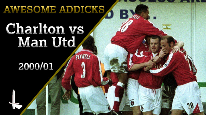 AWESOME ADDICKS | Charlton 3 Manchester United 3 (2000/01)