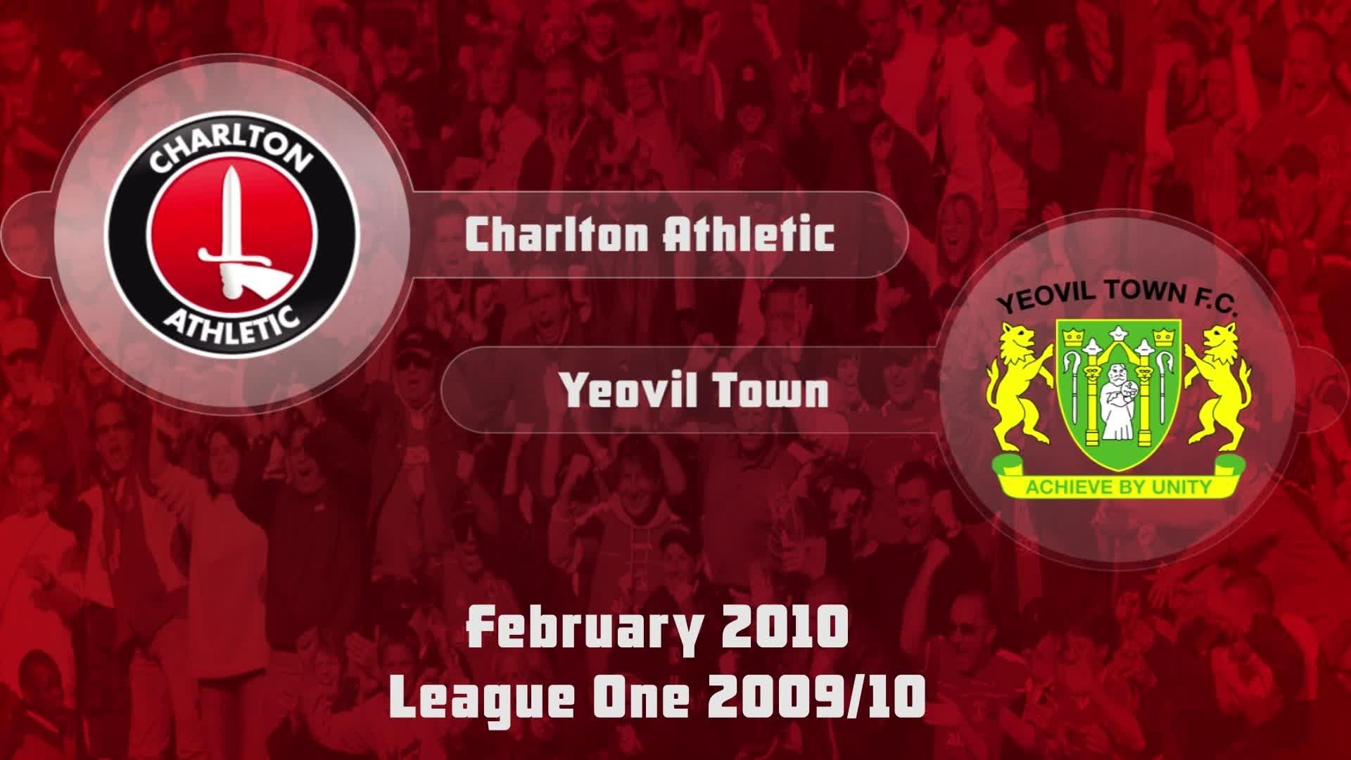 36 HIGHLIGHTS | Charlton 2 Yeovil 0 (Feb 2010)