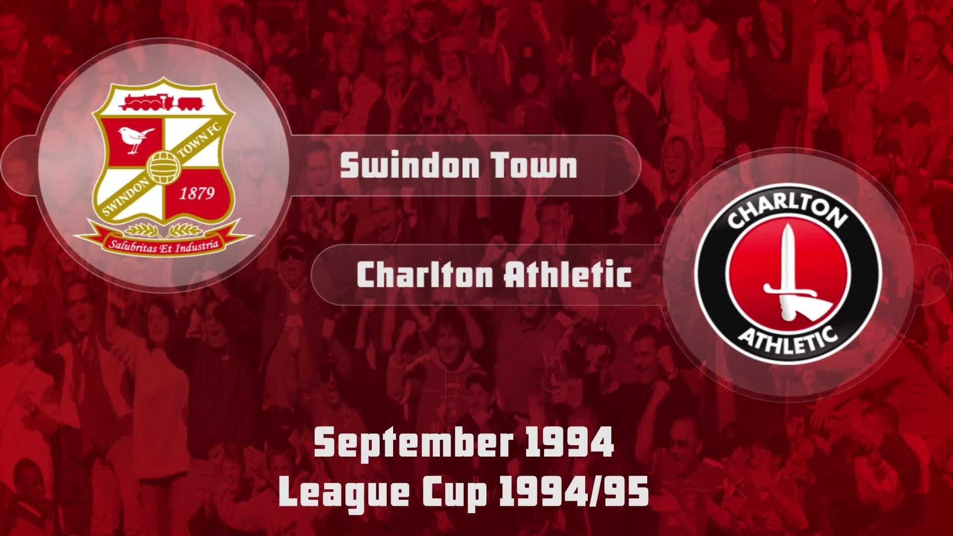 09 HIGHLIGHTS | Swindon 1 Charlton 3 (League Cup 1994)