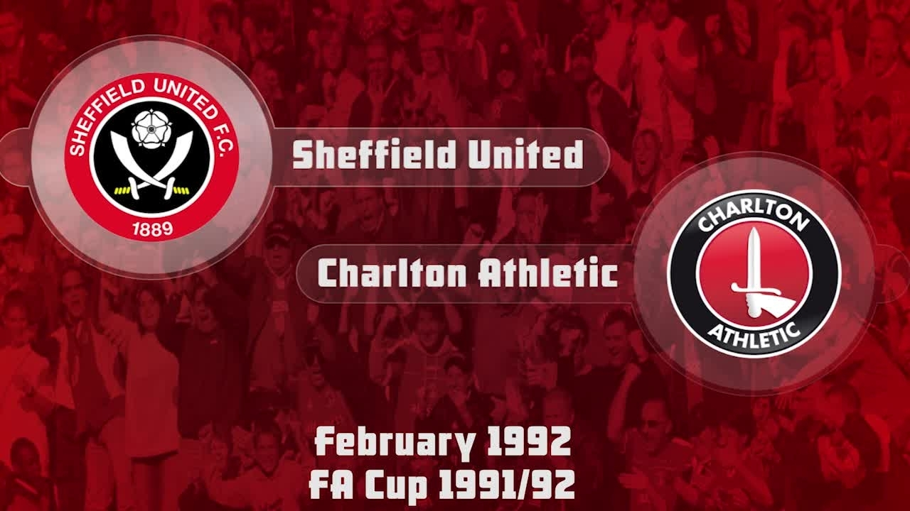 36 HIGHLIGHTS | Sheff Utd 3 Charlton 1 (FA Cup Feb 1992)