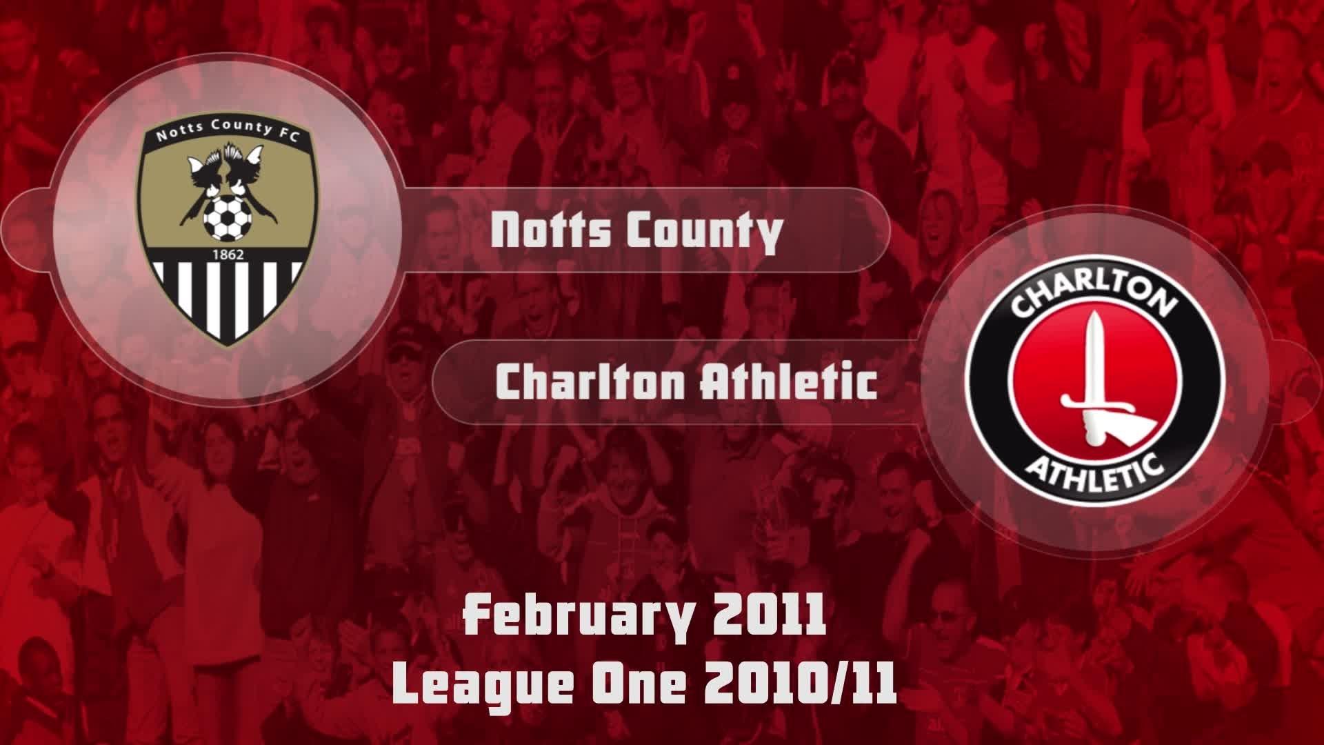 40 HIGHLIGHTS | Notts County 1 Charlton 0 (Feb 2011)