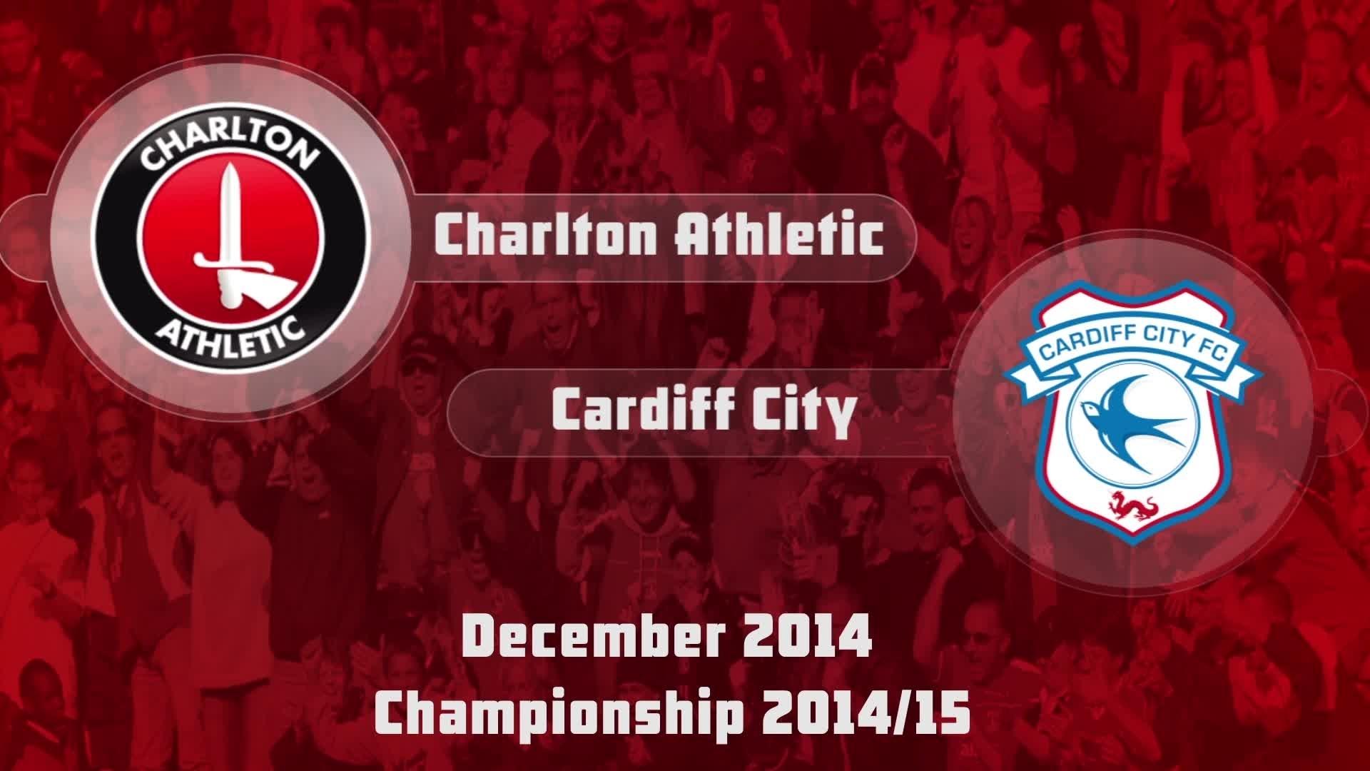 25 HIGHLIGHTS | Charlton 1 Cardiff 1 (Dec 2014)