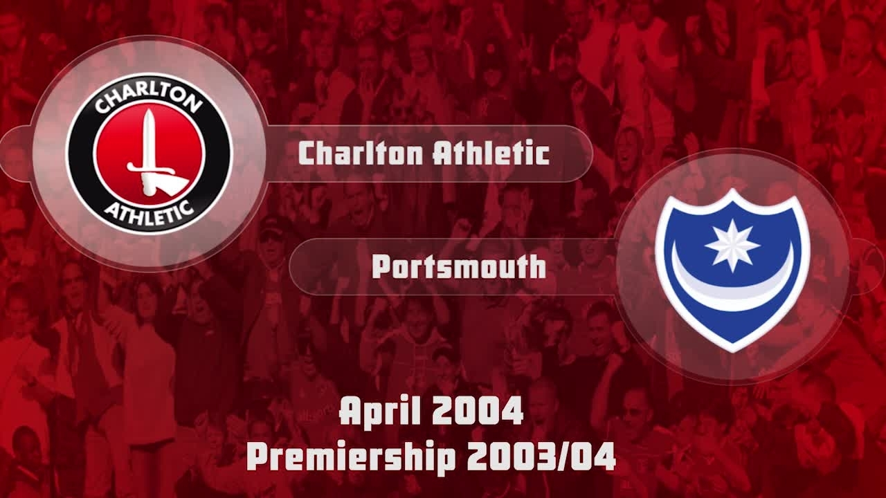 34 HIGHLIGHTS | Charlton 1 Portsmouth 1 (April 2004)