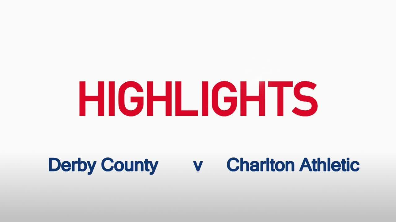 03 HIGHLIGHTS |  Derby County 1 Charlton 1 (Aug 2015)
