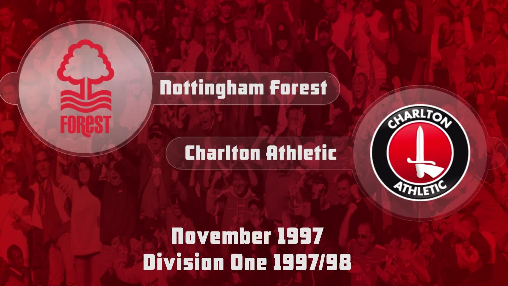 20 HIGHLIGHTS | Nottingham Forest 5 Charlton 2 (Nov 1997)