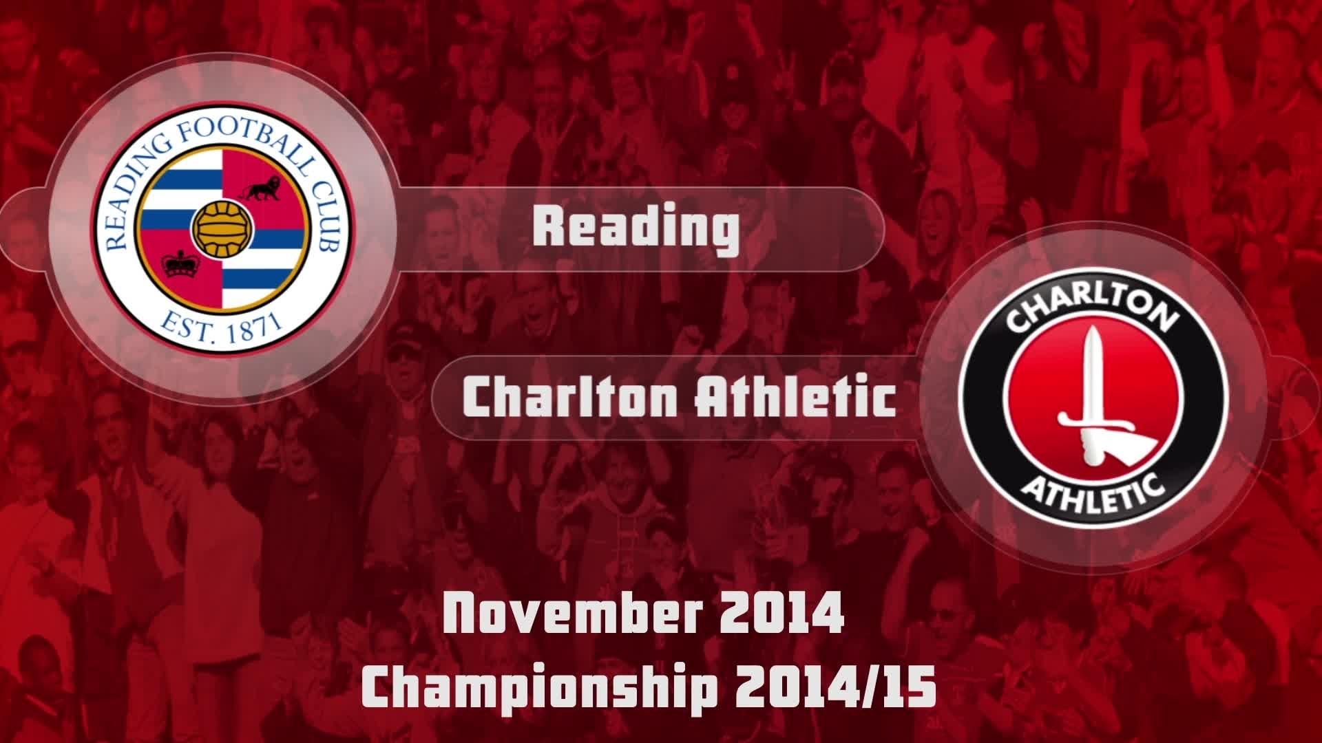 19 HIGHLIGHTS | Reading 0 Charlton 1 (Nov 2014)