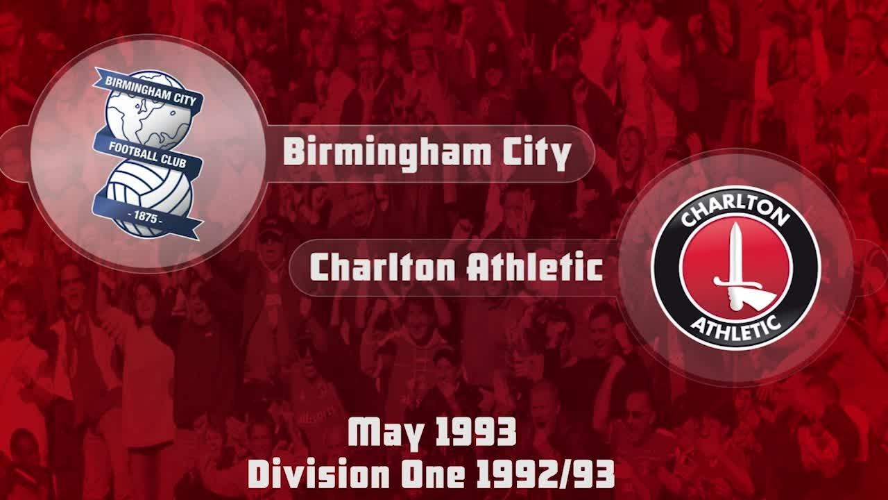 52 HIGHLIGHTS | Birmingham 1 Charlton 0 (May 1993)
