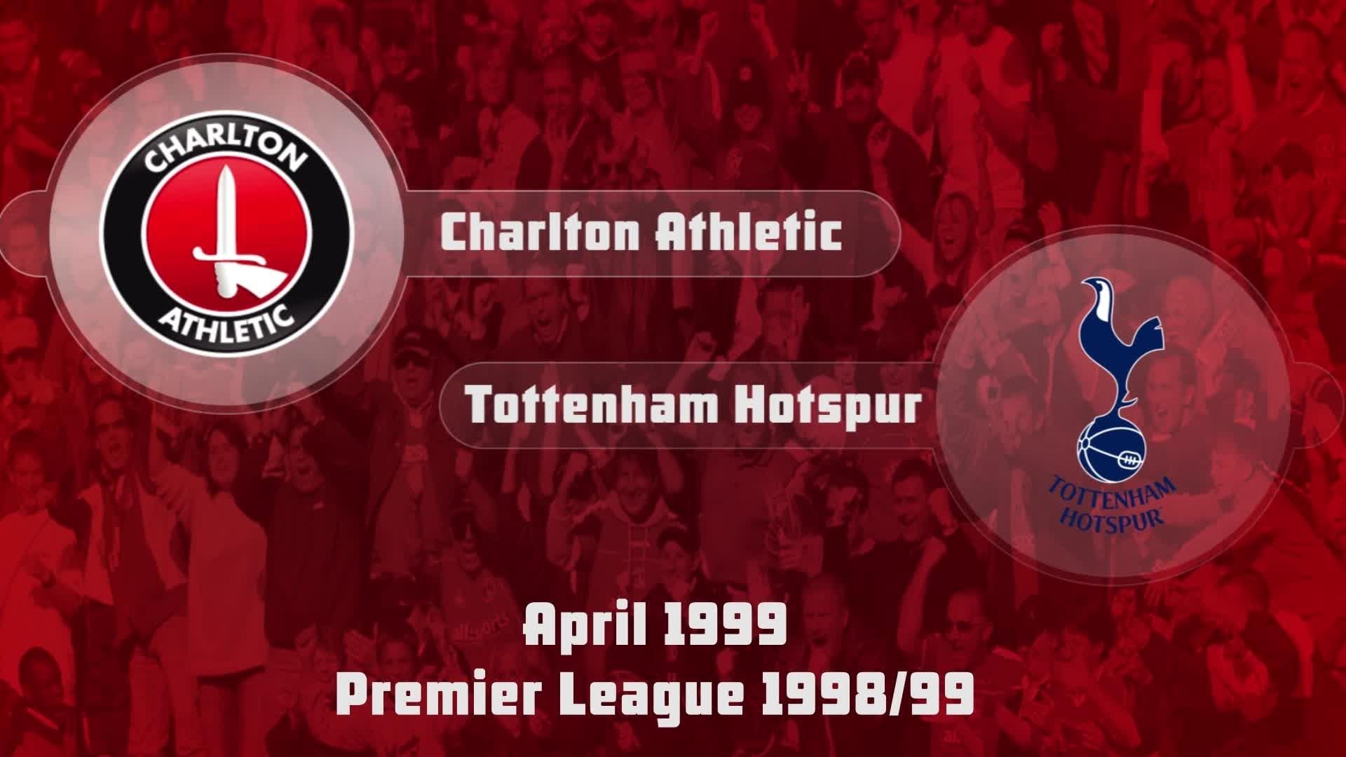 38 HIGHLIGHTS | Charlton 1 Tottenham Hotspur 4 (April 1999)